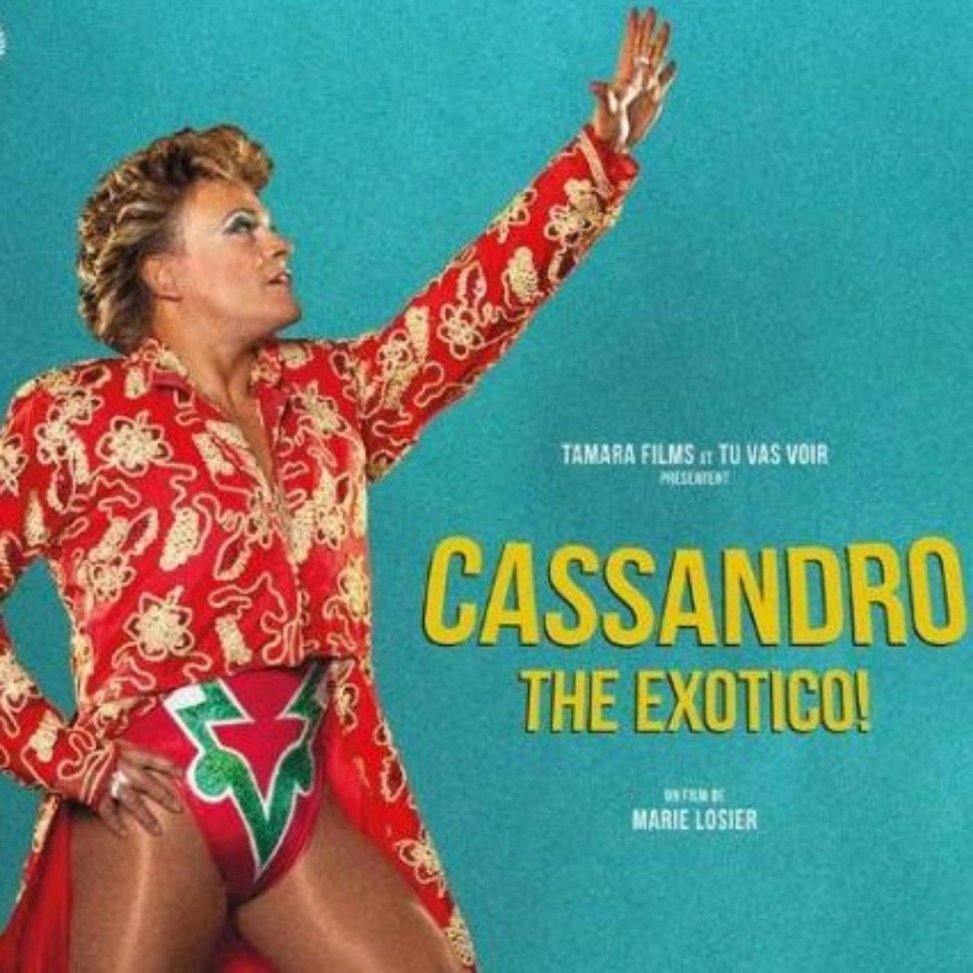 Ciné Parler #31 | Cassandro the exotico !