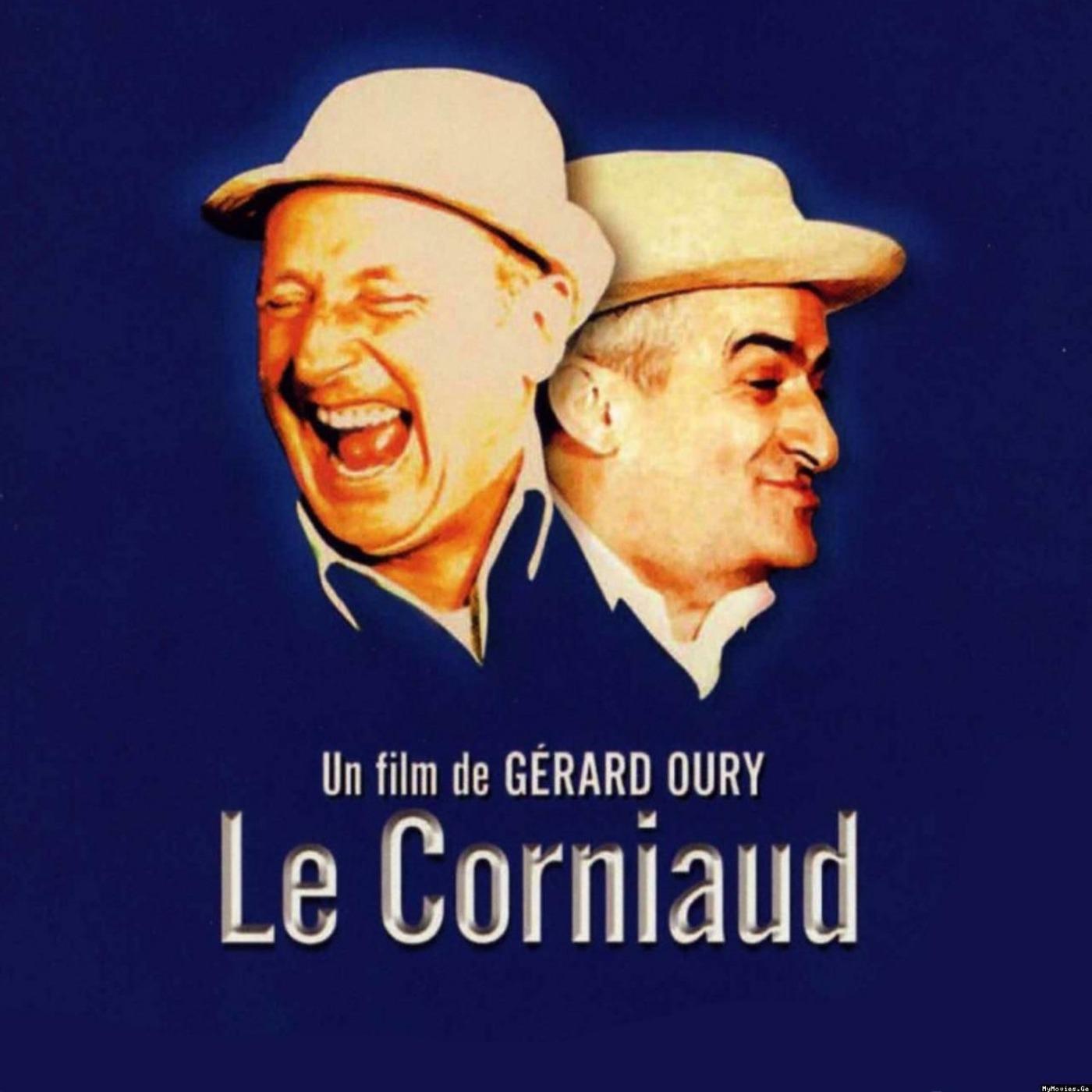 PODCAST CINEMA | Saga Louis De Funès #10 | LE CORNIAUD| CinéMaRadio
