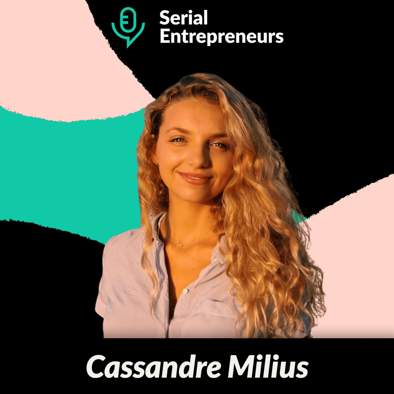 #49 - Cassandre Milius (The Good Habits) : Casser les codes de l'écoresponsabilité