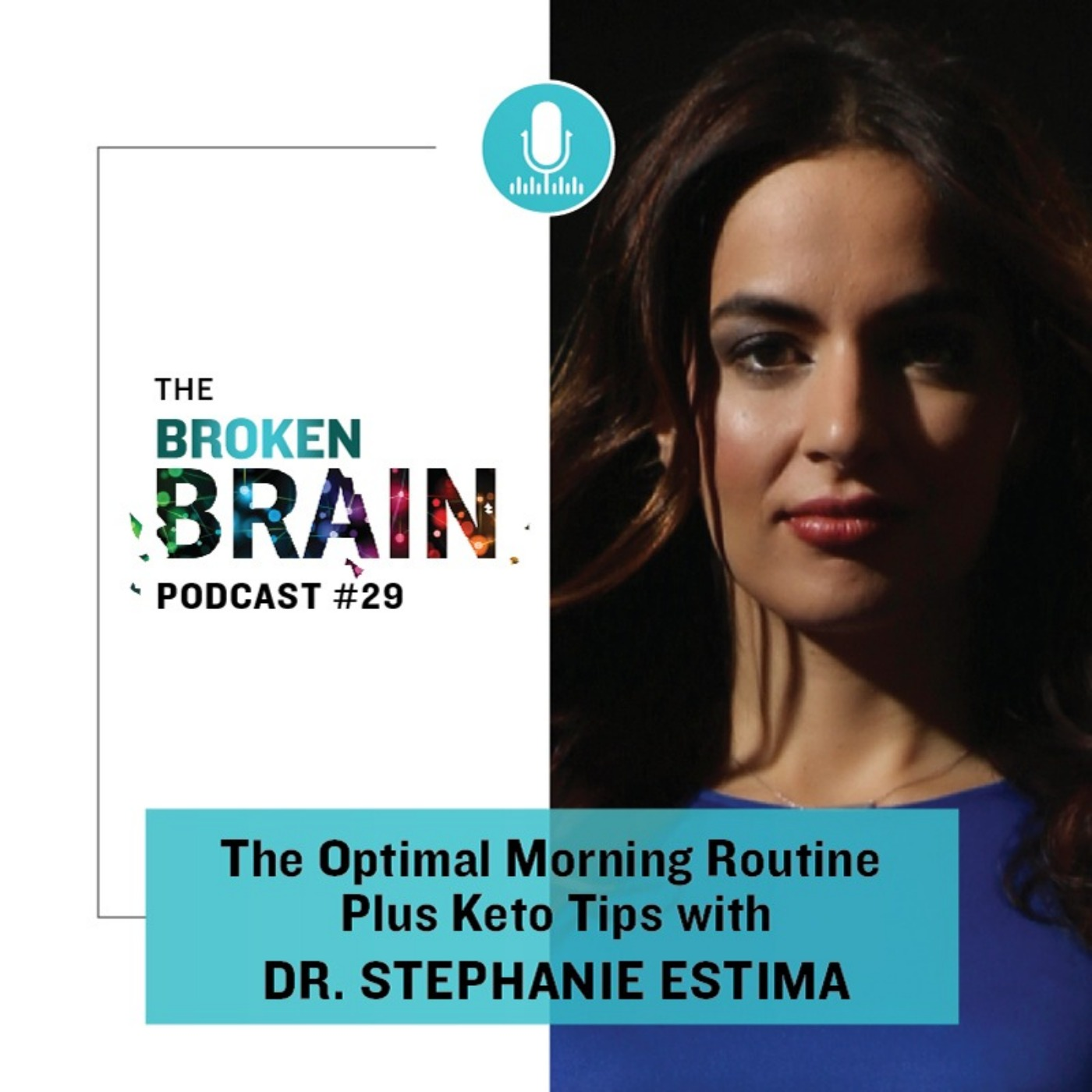 #29: The Optimal Morning Routine Plus Keto Tips with Dr. Stephanie Estima