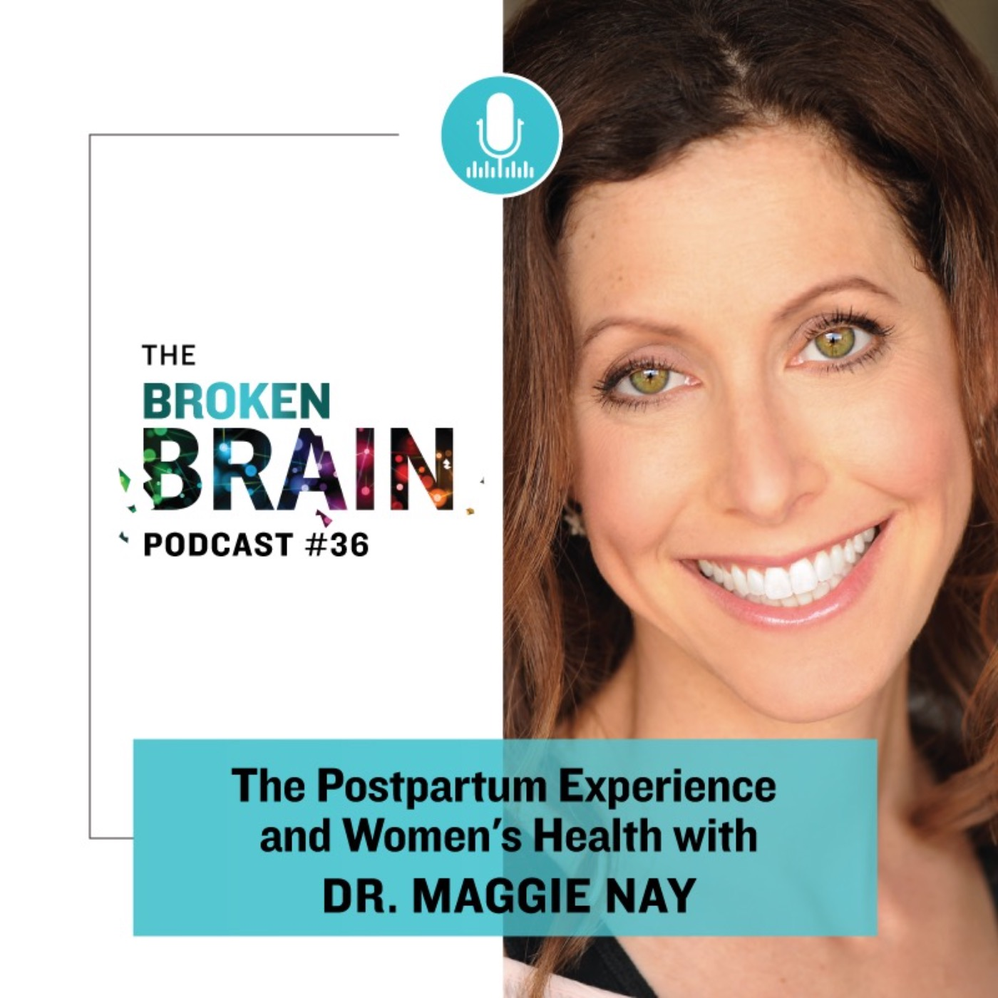 #36: The Postpartum Experience and Women's Health with Dr. Maggie Ney