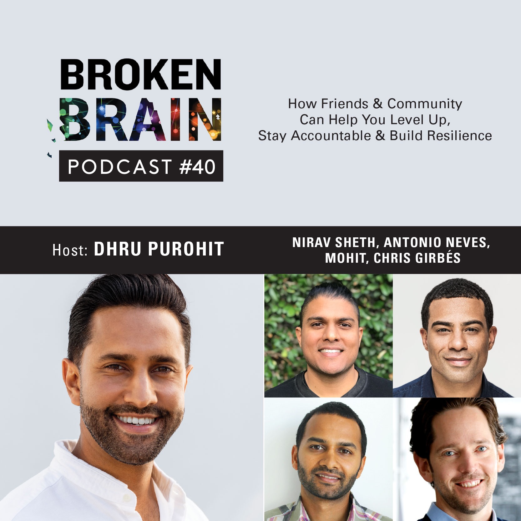 #40: How Friends and Community Can Help You Level Up, Stay Accountable and Build Resilience