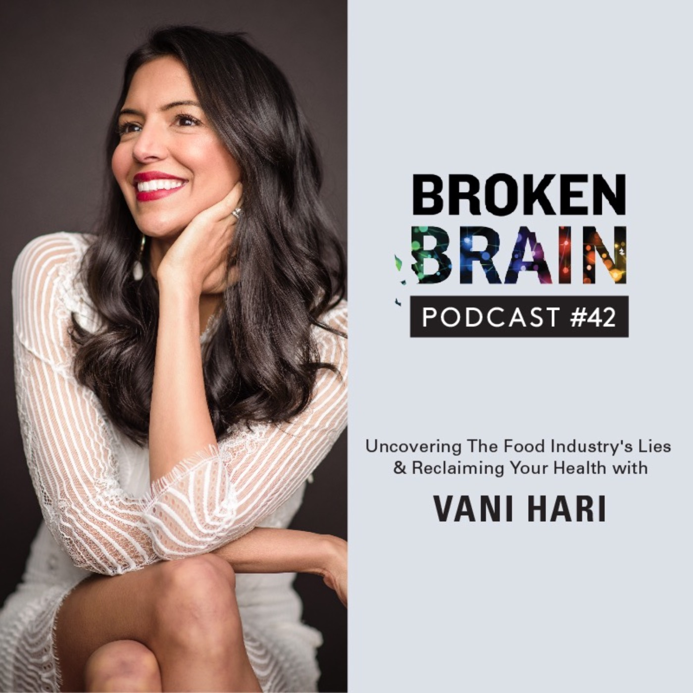 #42: Uncovering The Food Industry's Lies and Reclaiming Your Health with Vani Hari