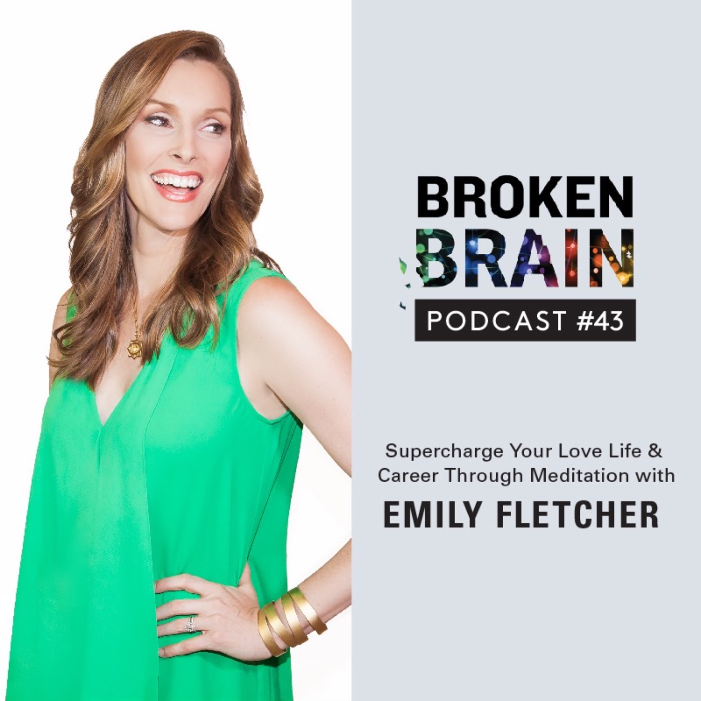 #43: Supercharge Your Love Life & Career Through Meditation with Emily Fletcher
