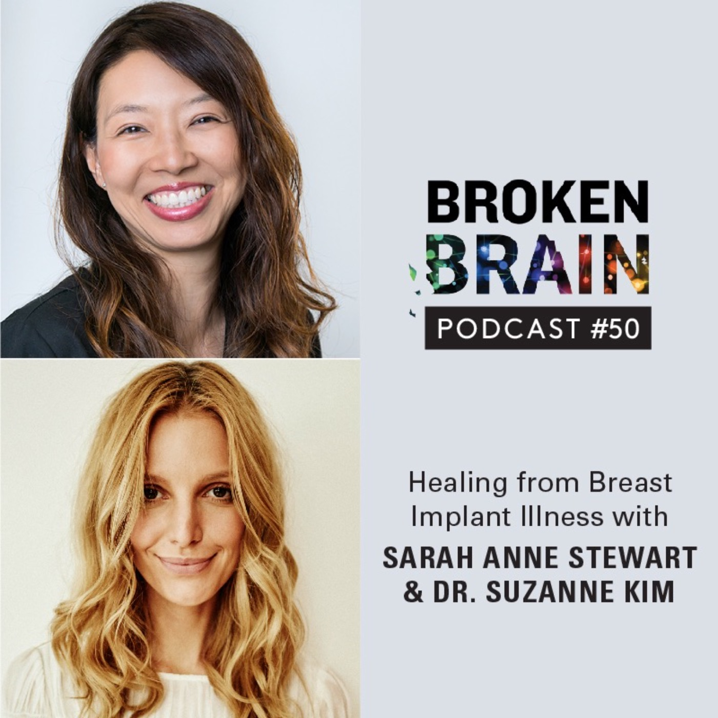 #50: Healing from Breast Implant Illness with Sarah Anne Stewart and Dr. Suzanne Kim