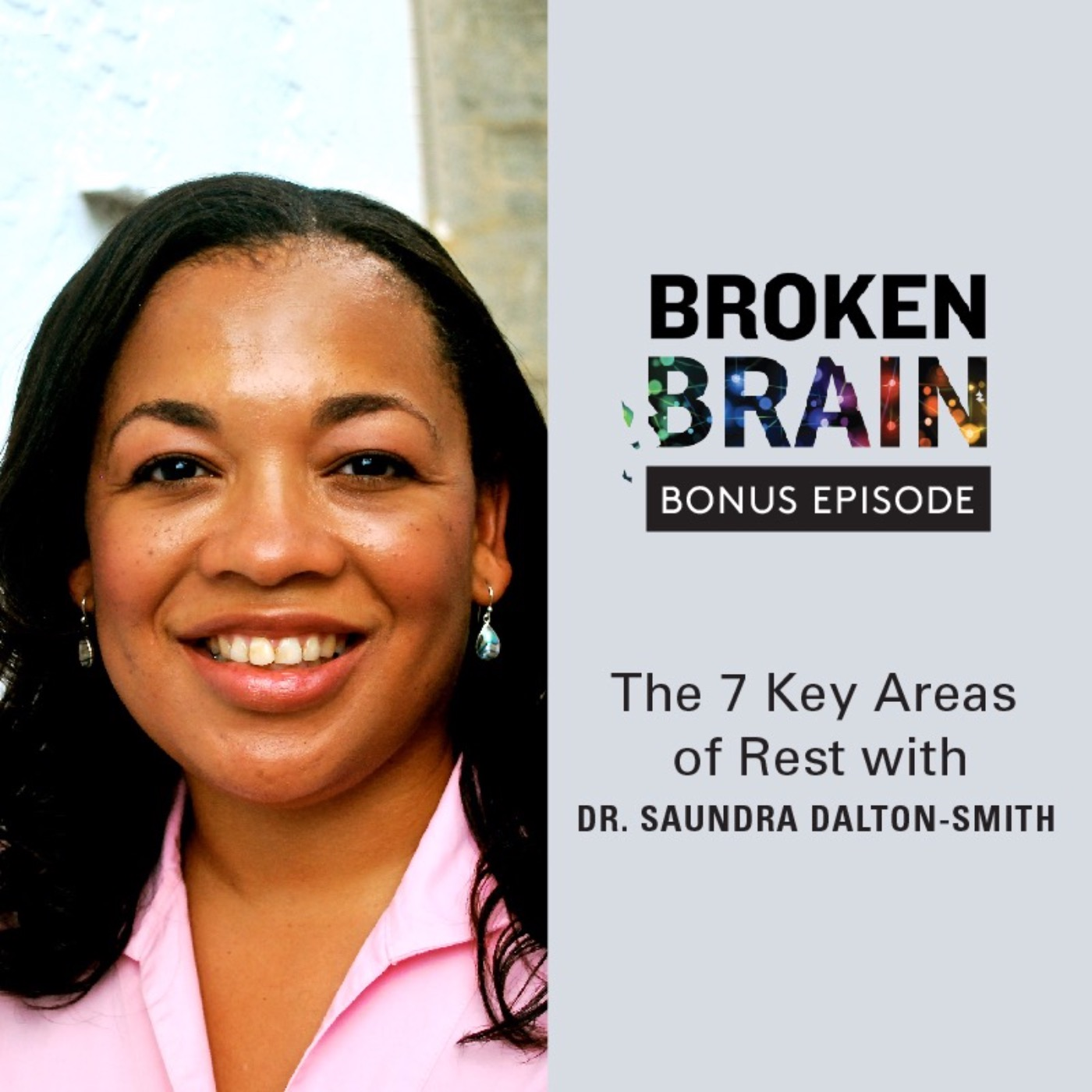 The 7 Key Areas of Rest with Dr. Saundra Dalton-Smith