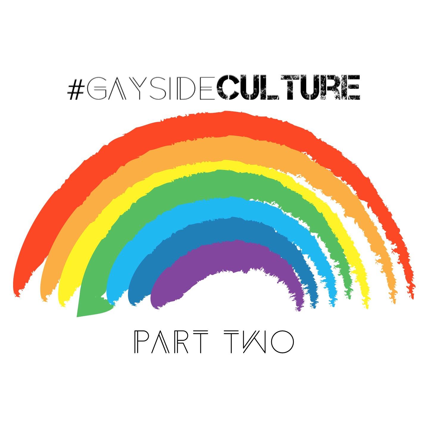 Ep. 77 - #GaysideCulture, Pt. 2 (feat. J.W. Richard)