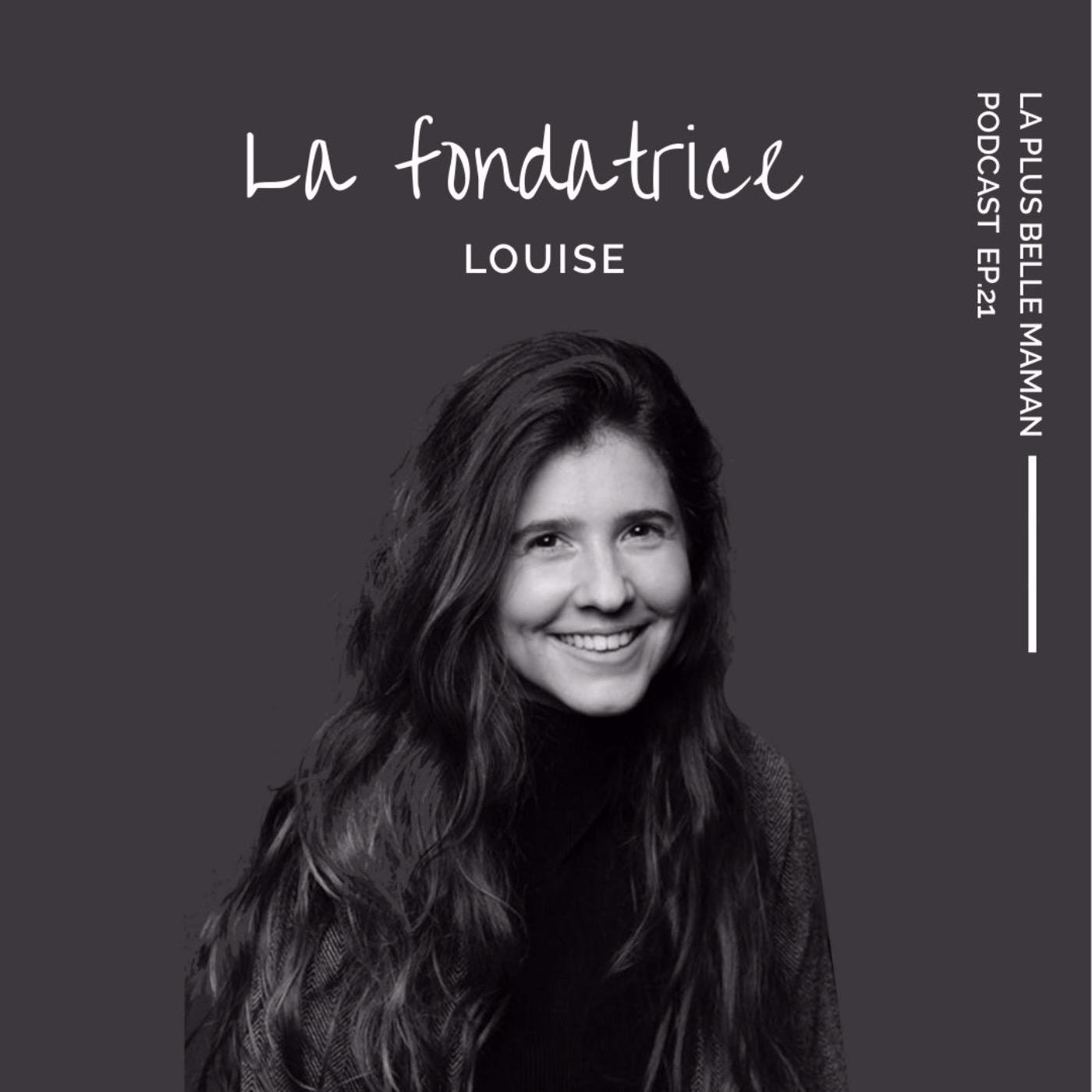 L'histoire de La plus belle Maman racontée par Louise la fondatrice du podcast