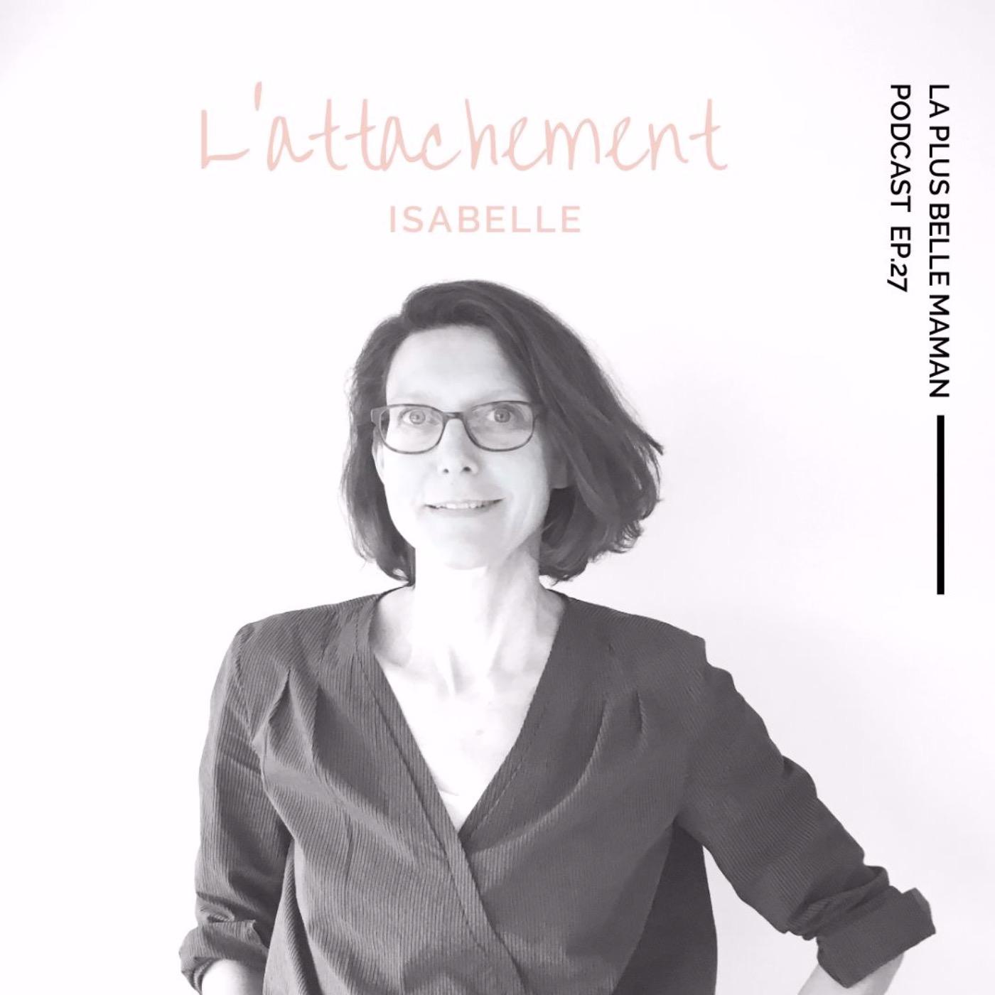 La figure d'attachement avec Isabelle