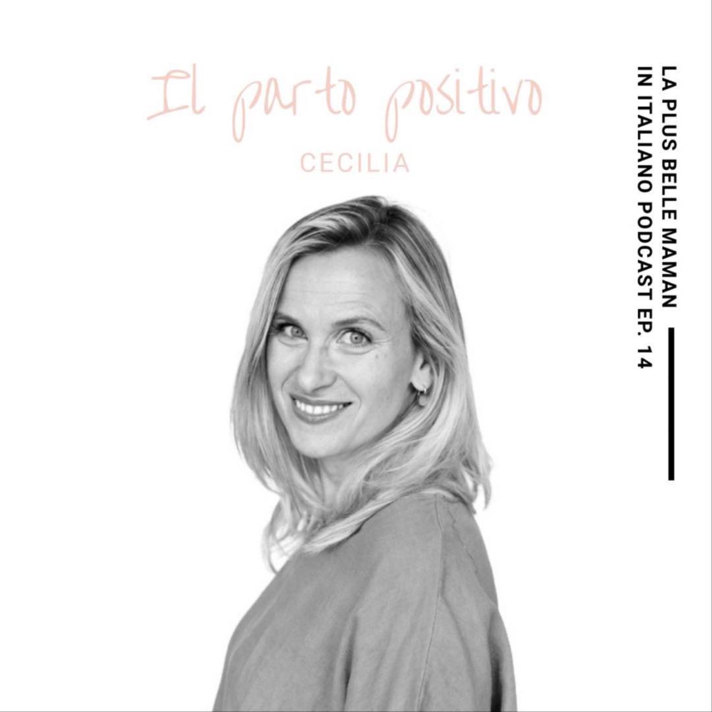 🇮🇹 Il parto positivo con Cecilia Di @ilpartopositivo