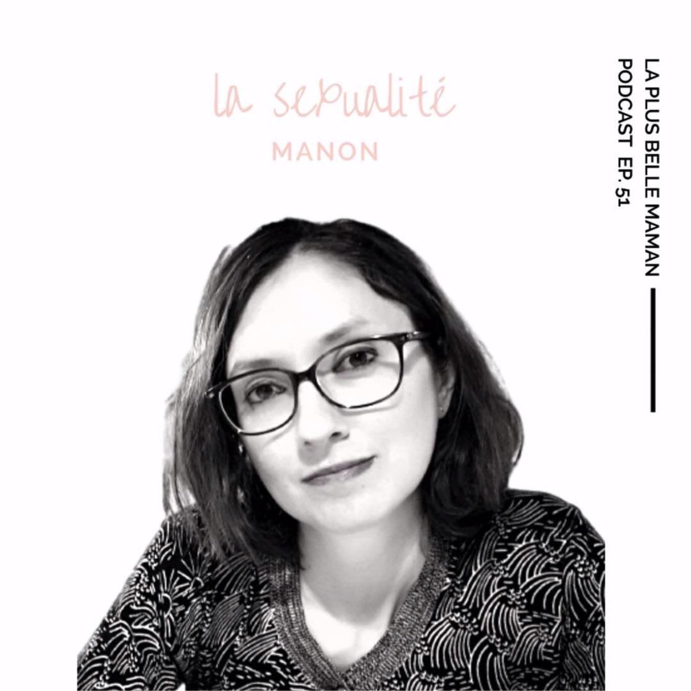 La sexualité avec la sexologue Manon Bonnet