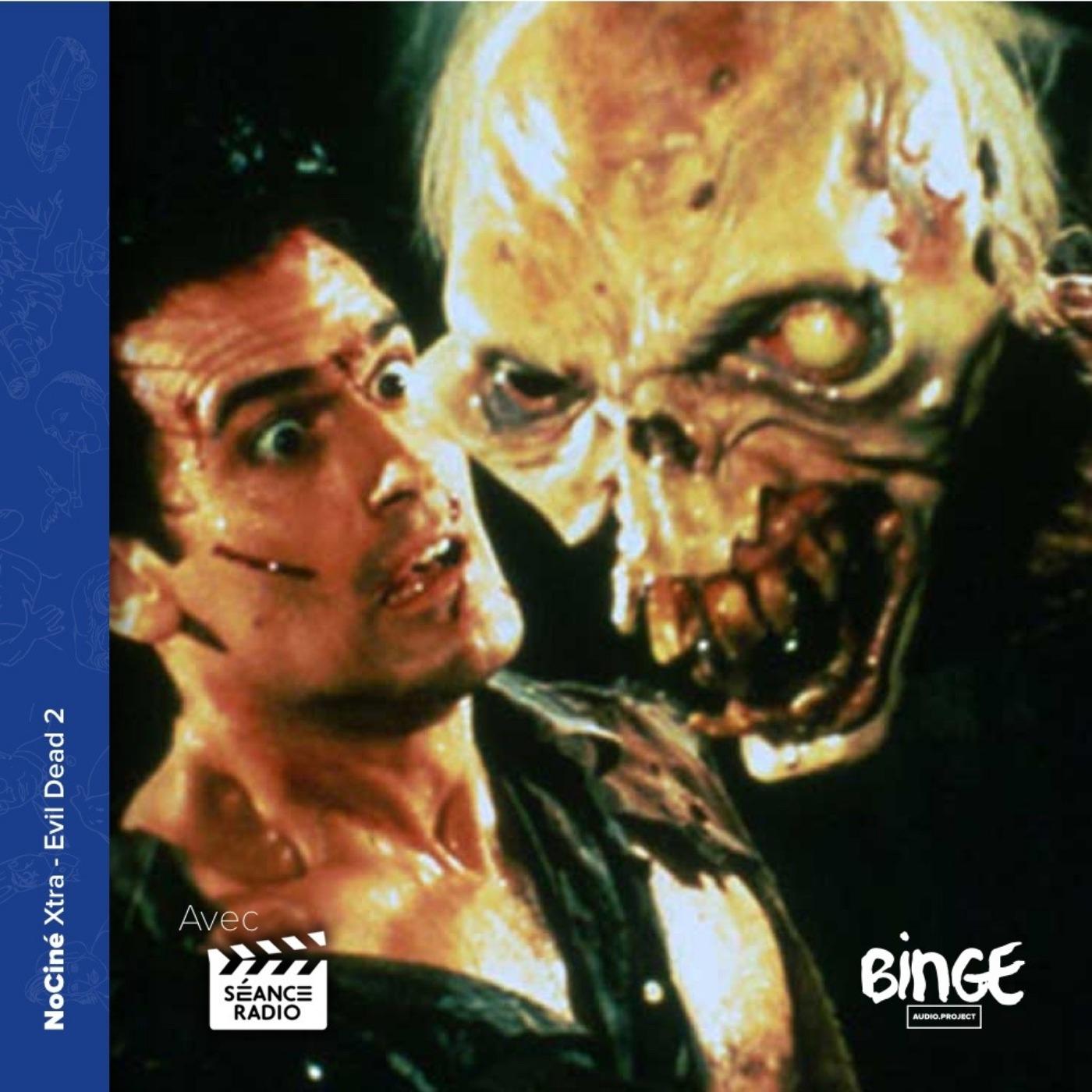 Xtra - Evil Dead 2