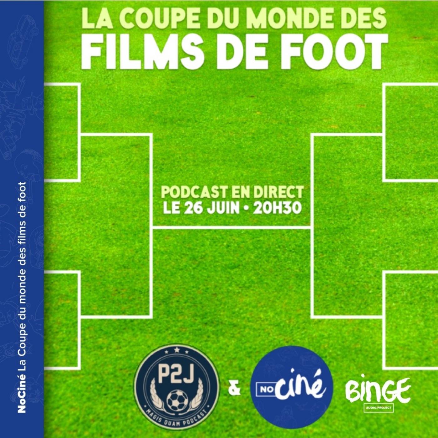 La Coupe du monde des films de foot