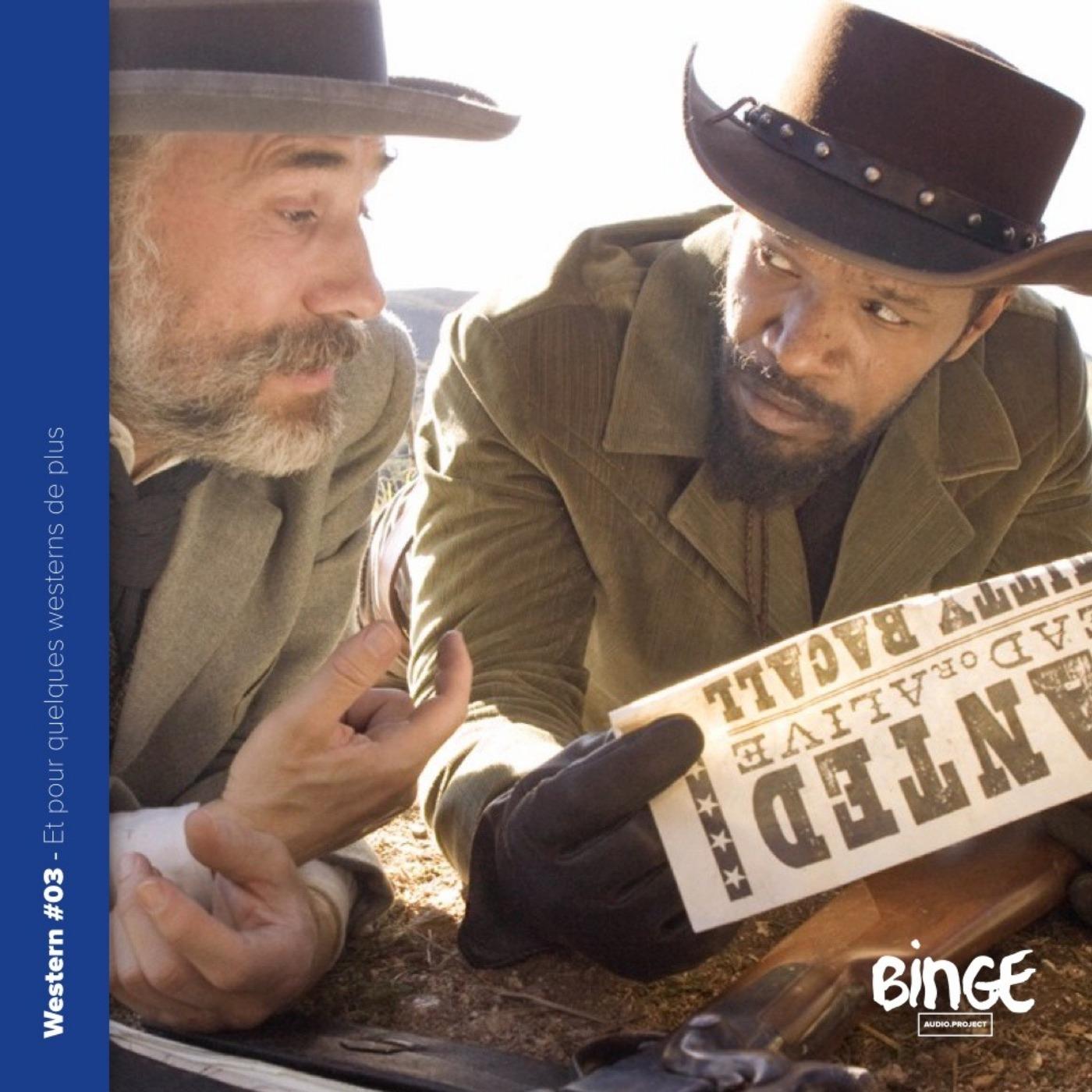 Et pour quelques westerns de plus (3/3)