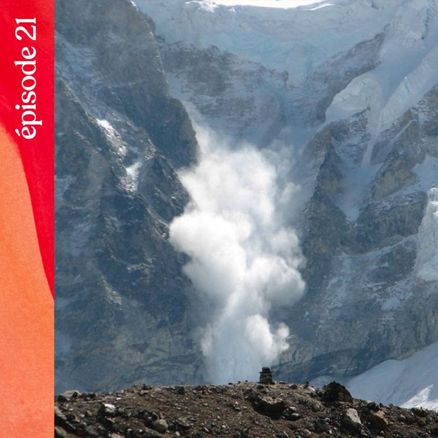 #21 — Dans les entrailles de l'avalanche, avec Laurence de la Ferrière