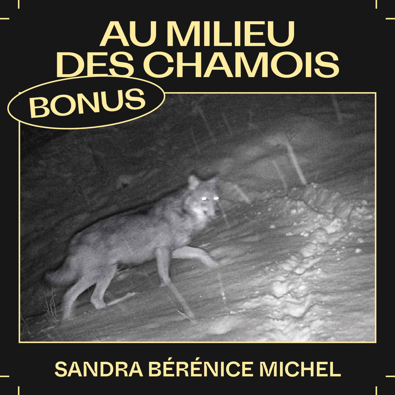 Bonus EP39 — Au milieu des chamois, avec Sandra Bérénice Michel