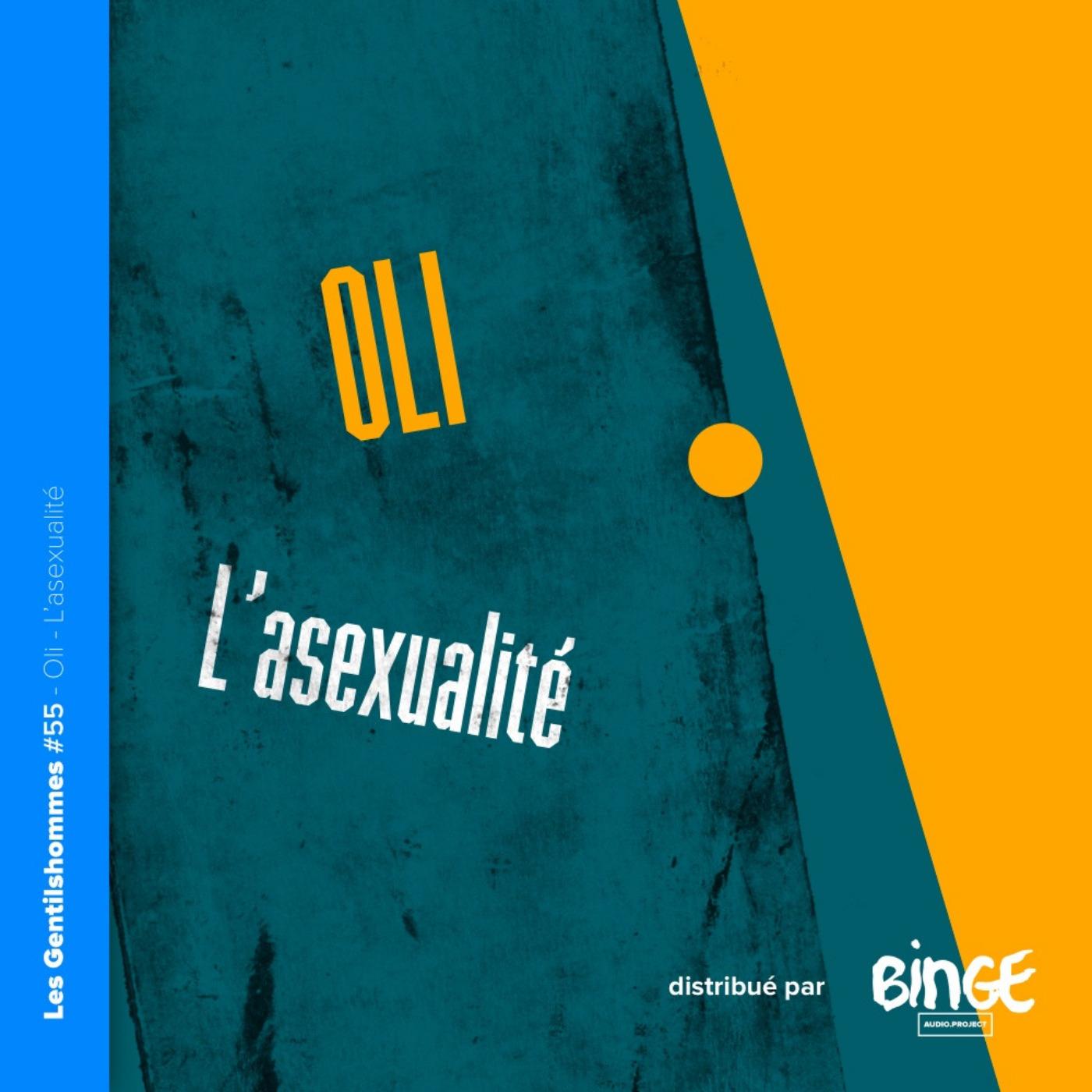 Oli – L'asexualité
