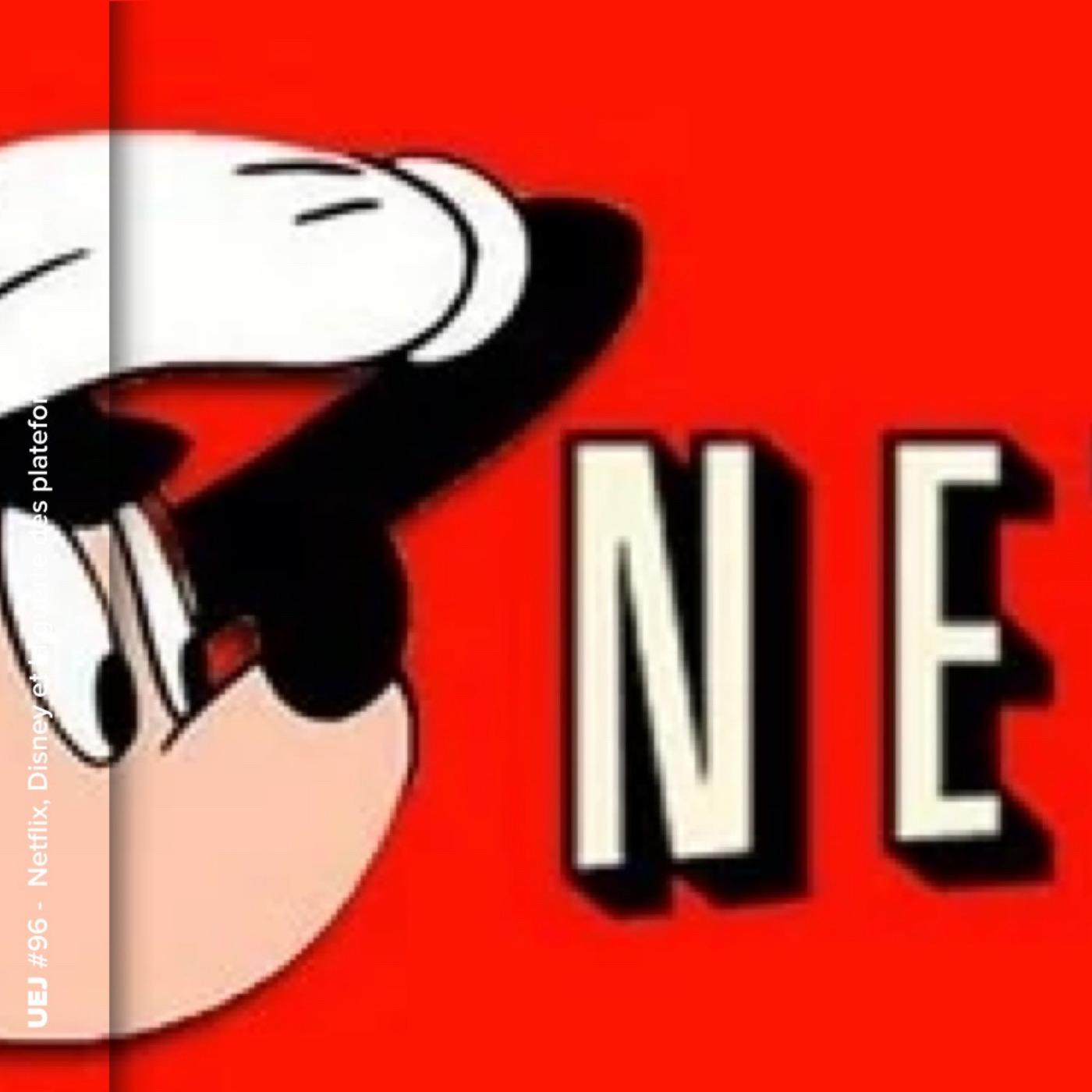 Netflix, Disney et la guerre des plateformes