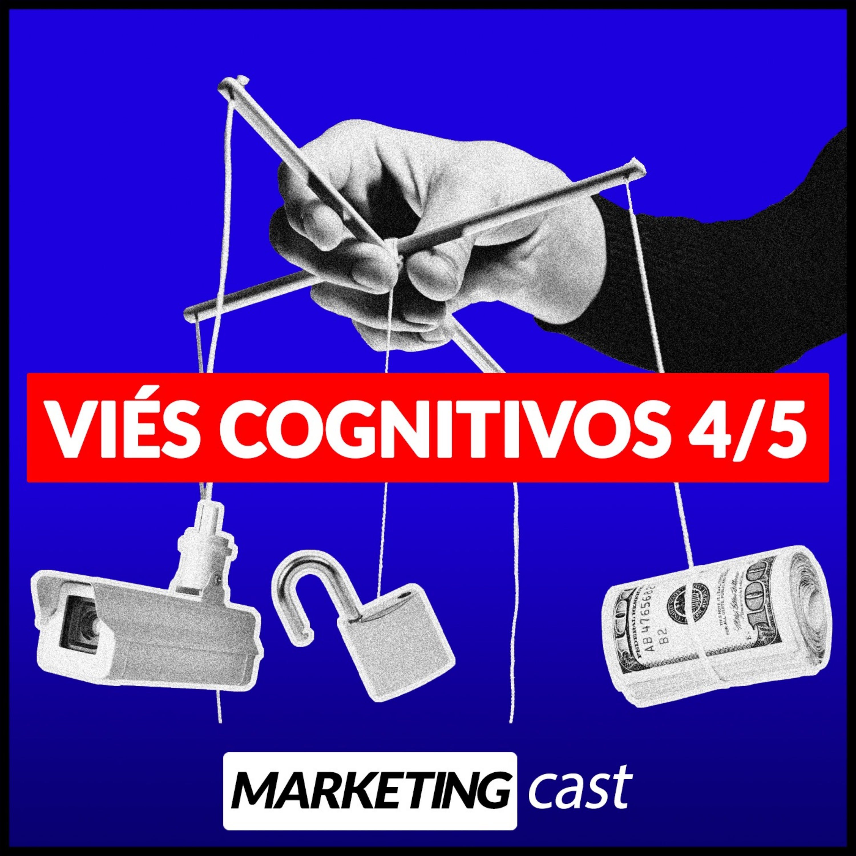 #29 – Viés cognitivos 4/5 Aversão a Perda