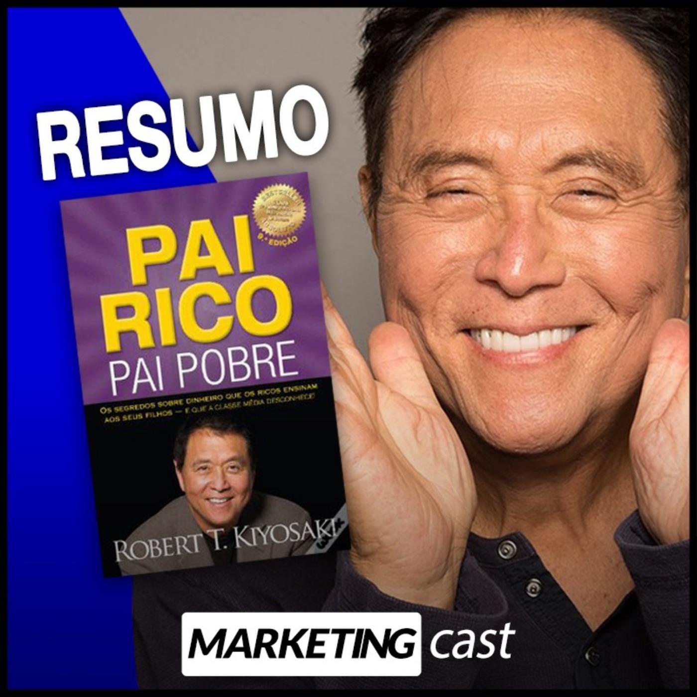 #36 – Pai Rico, Pai Pobre Resumo de um livro que te vai ajudar a ganhar dinheiro