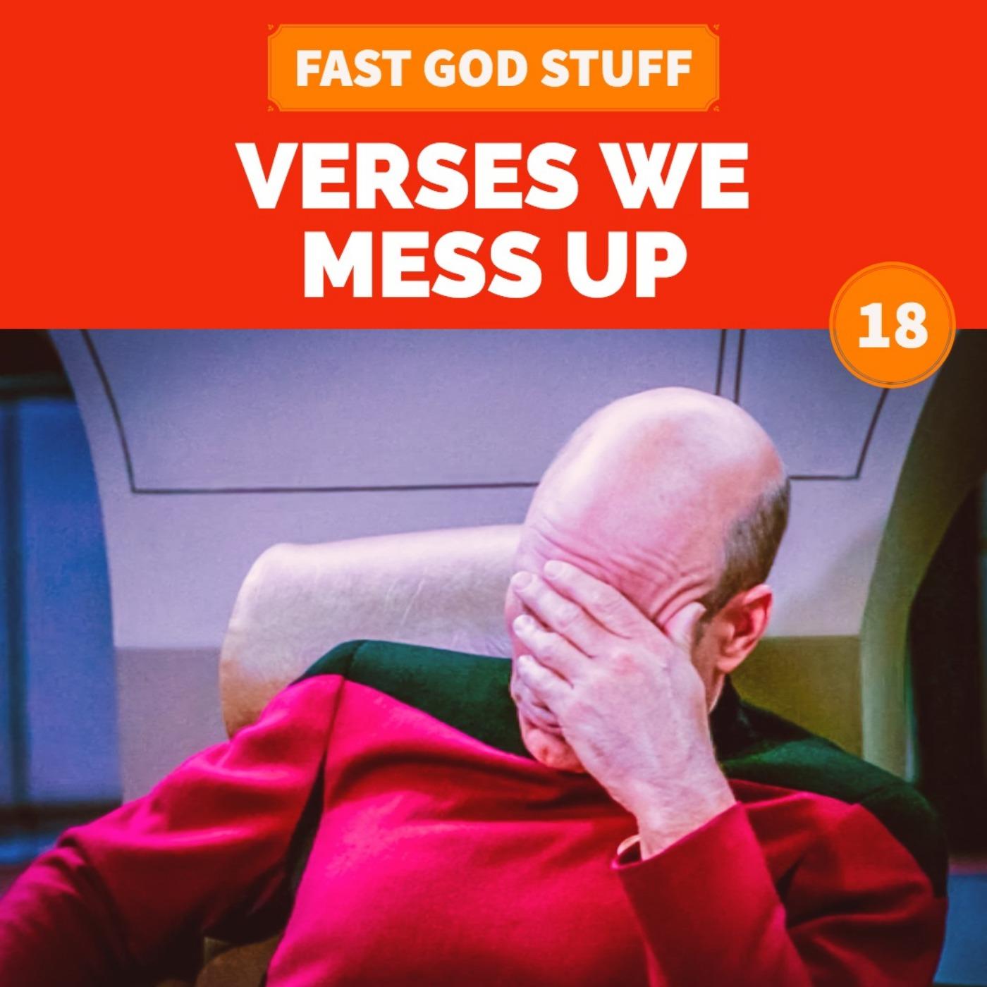 Verses We Mess Up