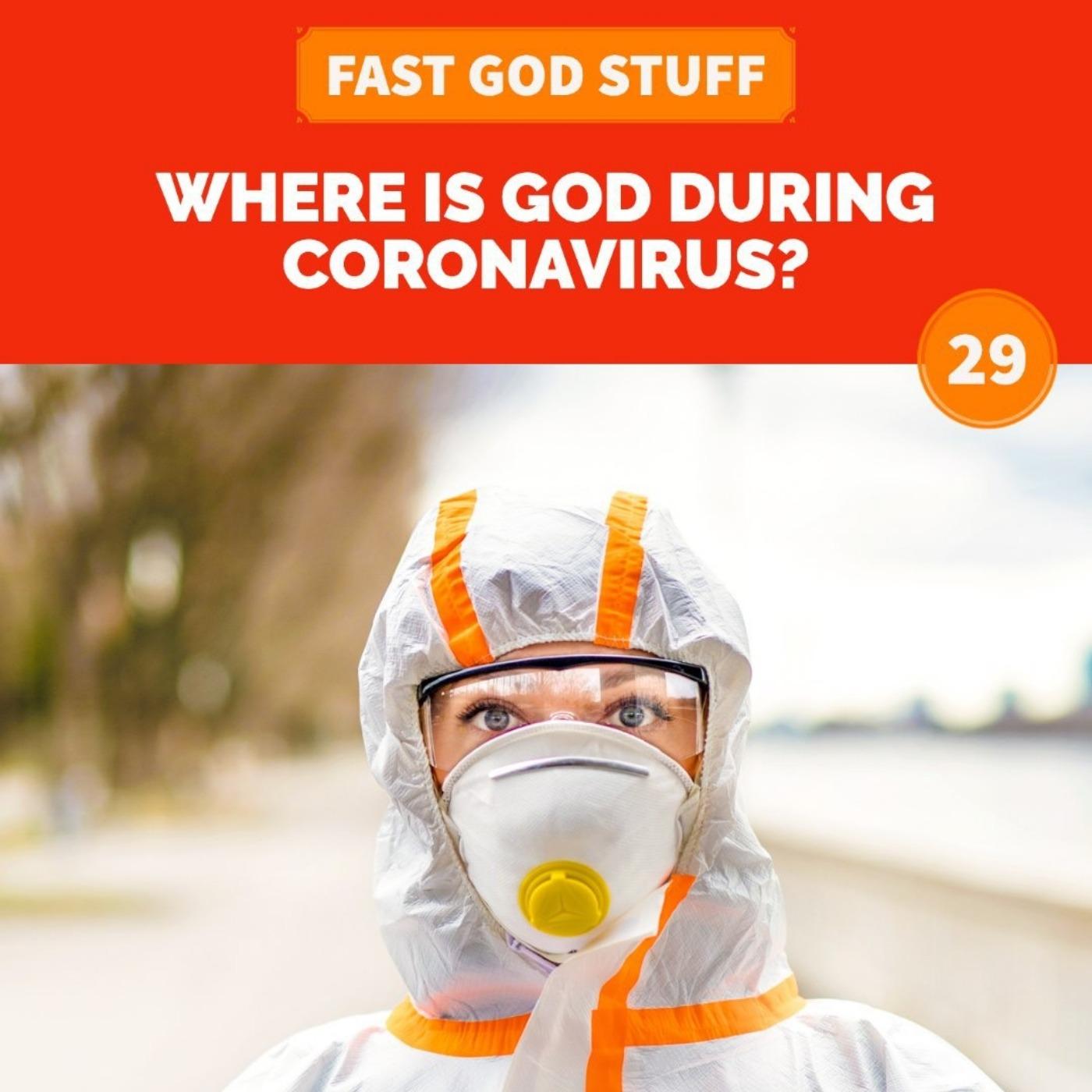 Where is God During Coronavirus?