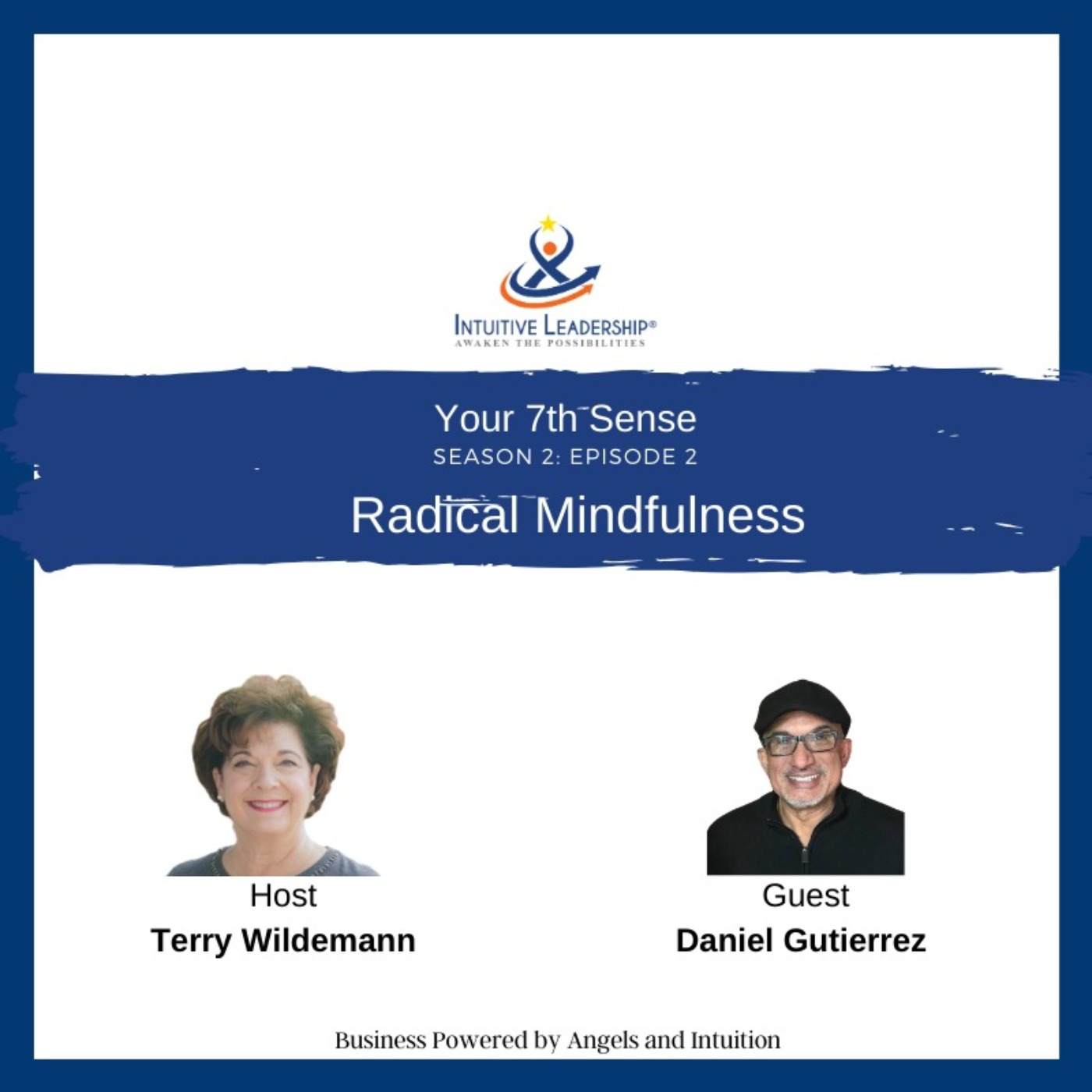 Your 7th Sense: Radical Mindfulness