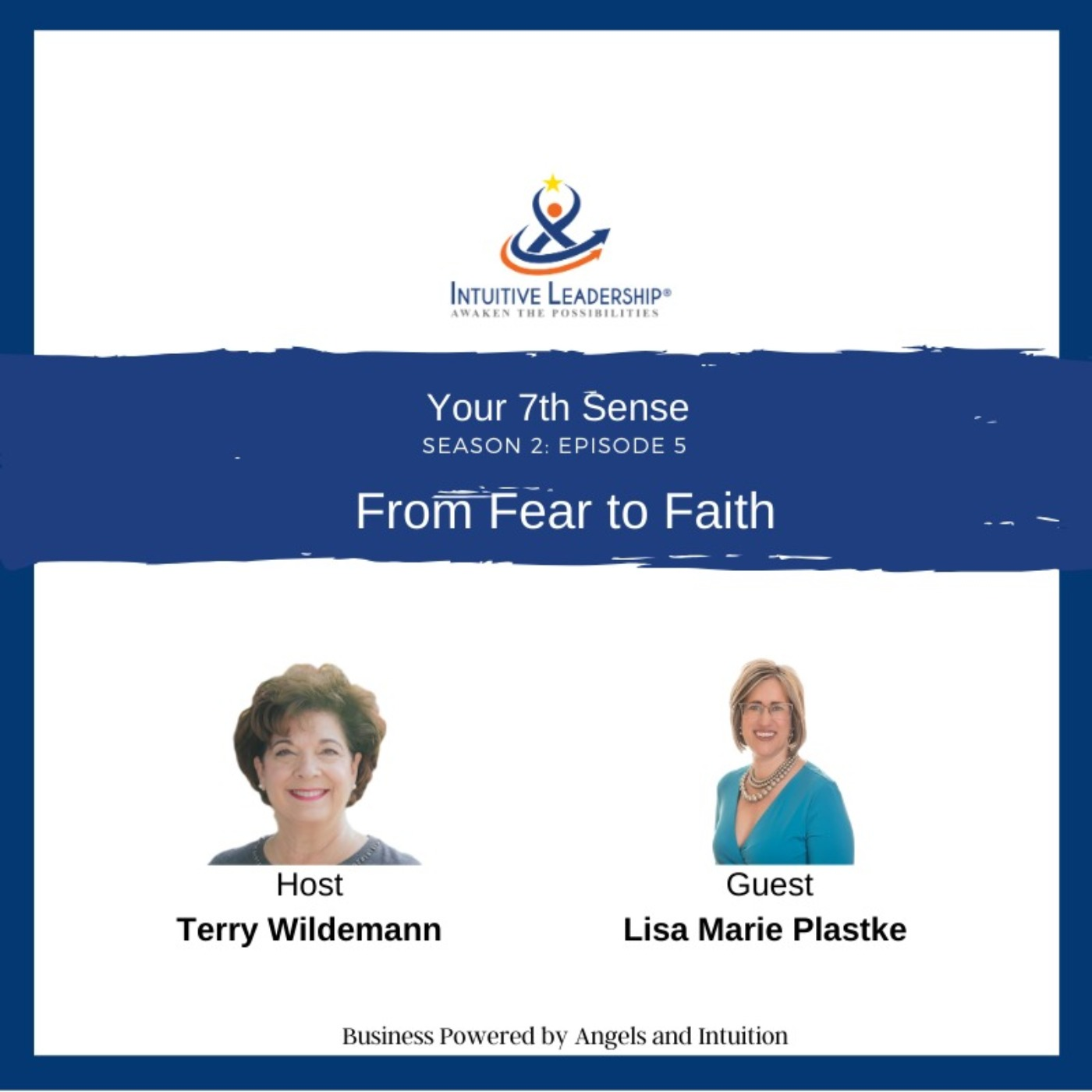 Your 7th Sense: From Fear to Faith