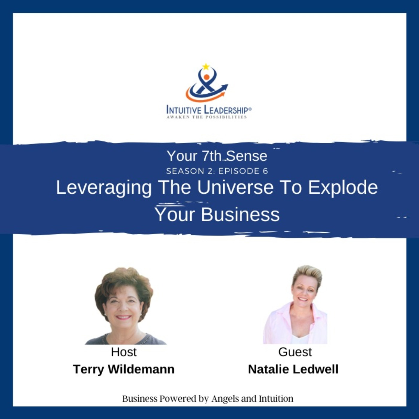 Your 7th Sense: Leveraging The Universe To Explode Your Business