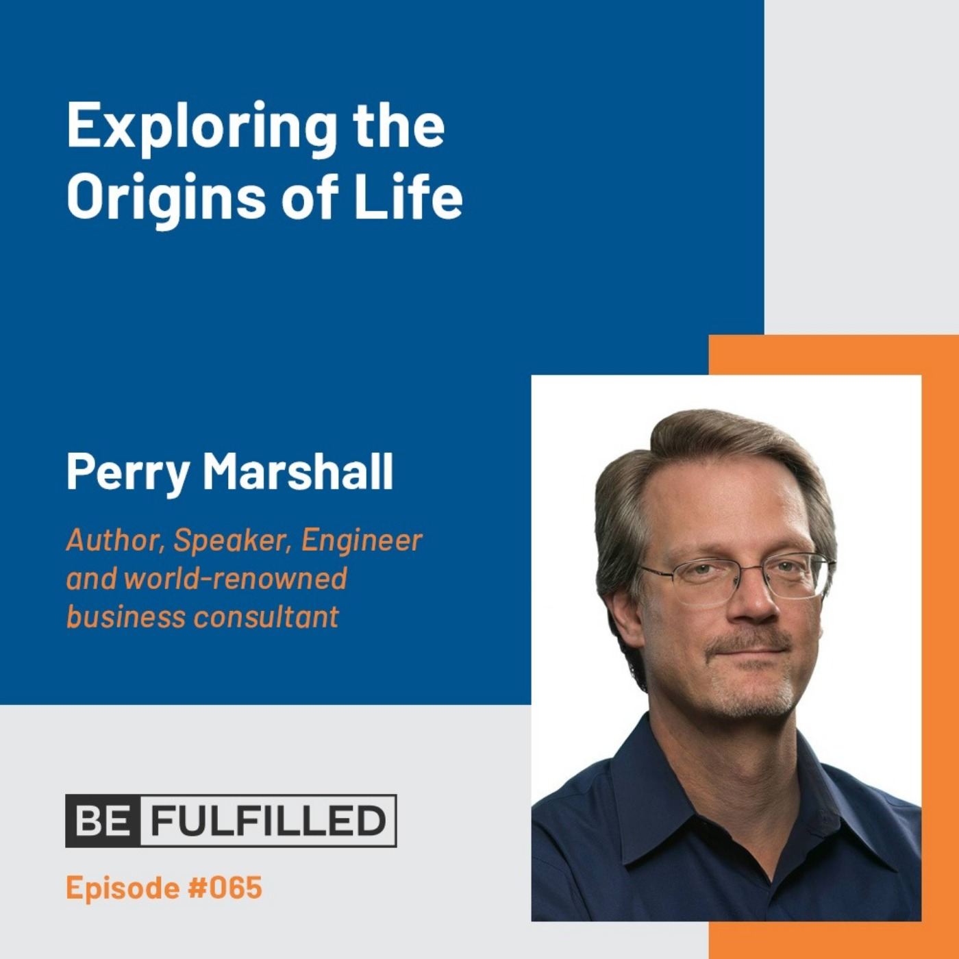 Exploring the Origins of Life - Perry Marshall