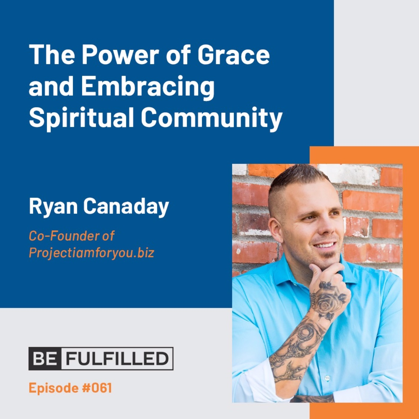 The Power of Grace and Embracing Spiritual Community - Ryan Canaday