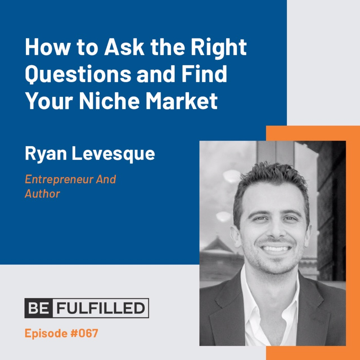 How To Find Your Niche Market - Ryan Levesque