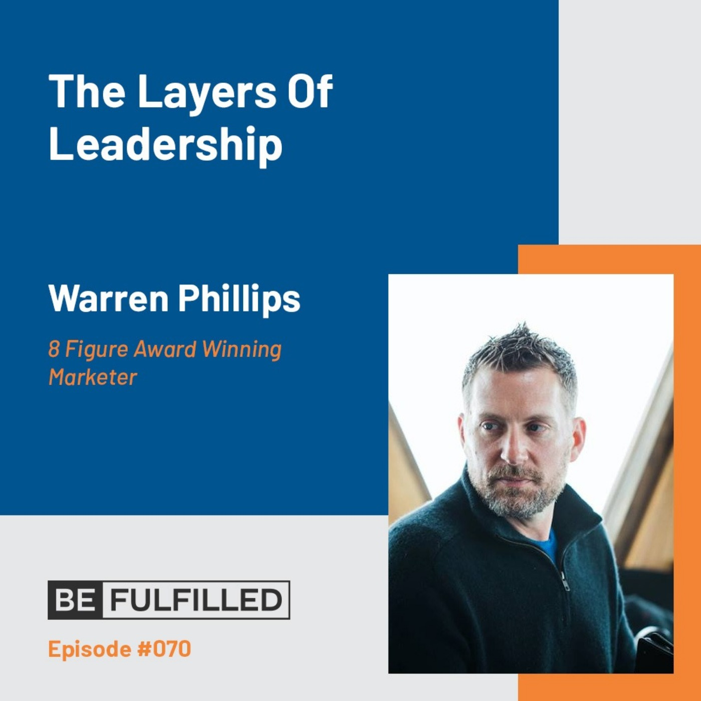 The Layers Of Leadership - Warren Phillips