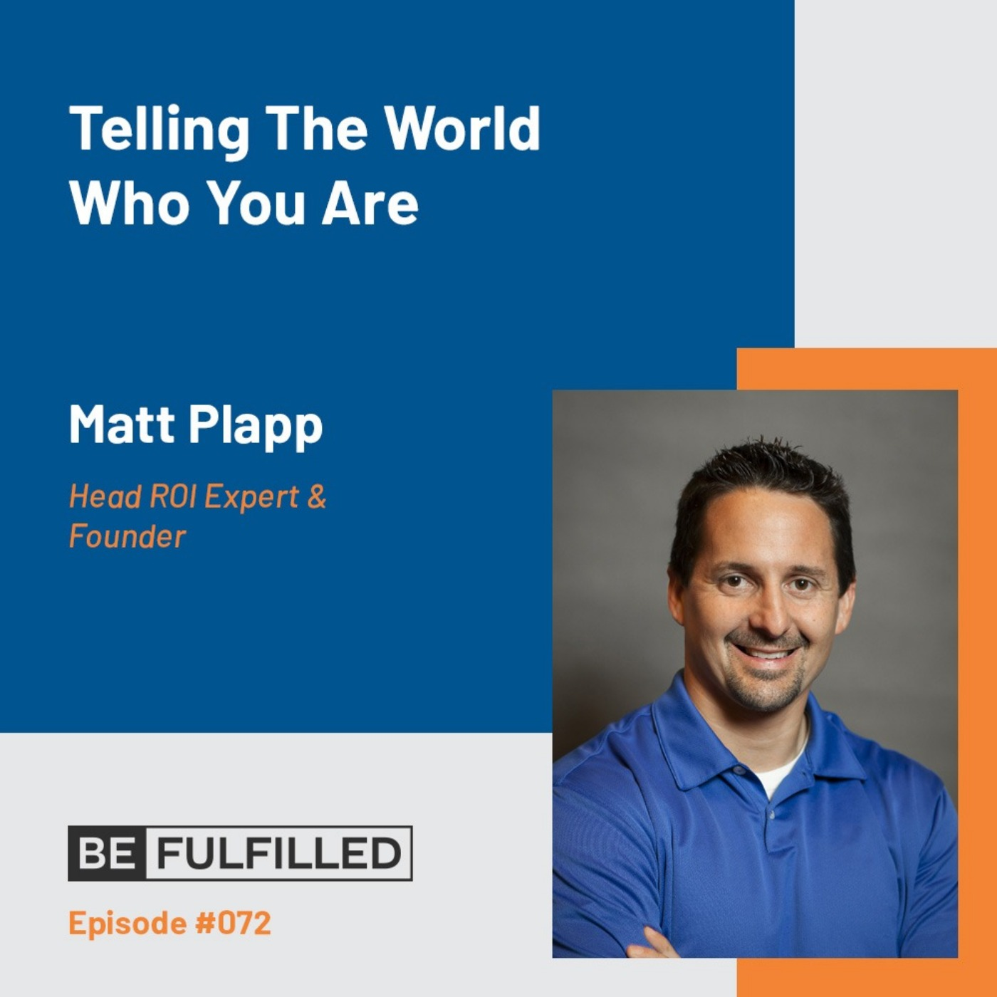 Telling The World Who You Are - Matt Plapp