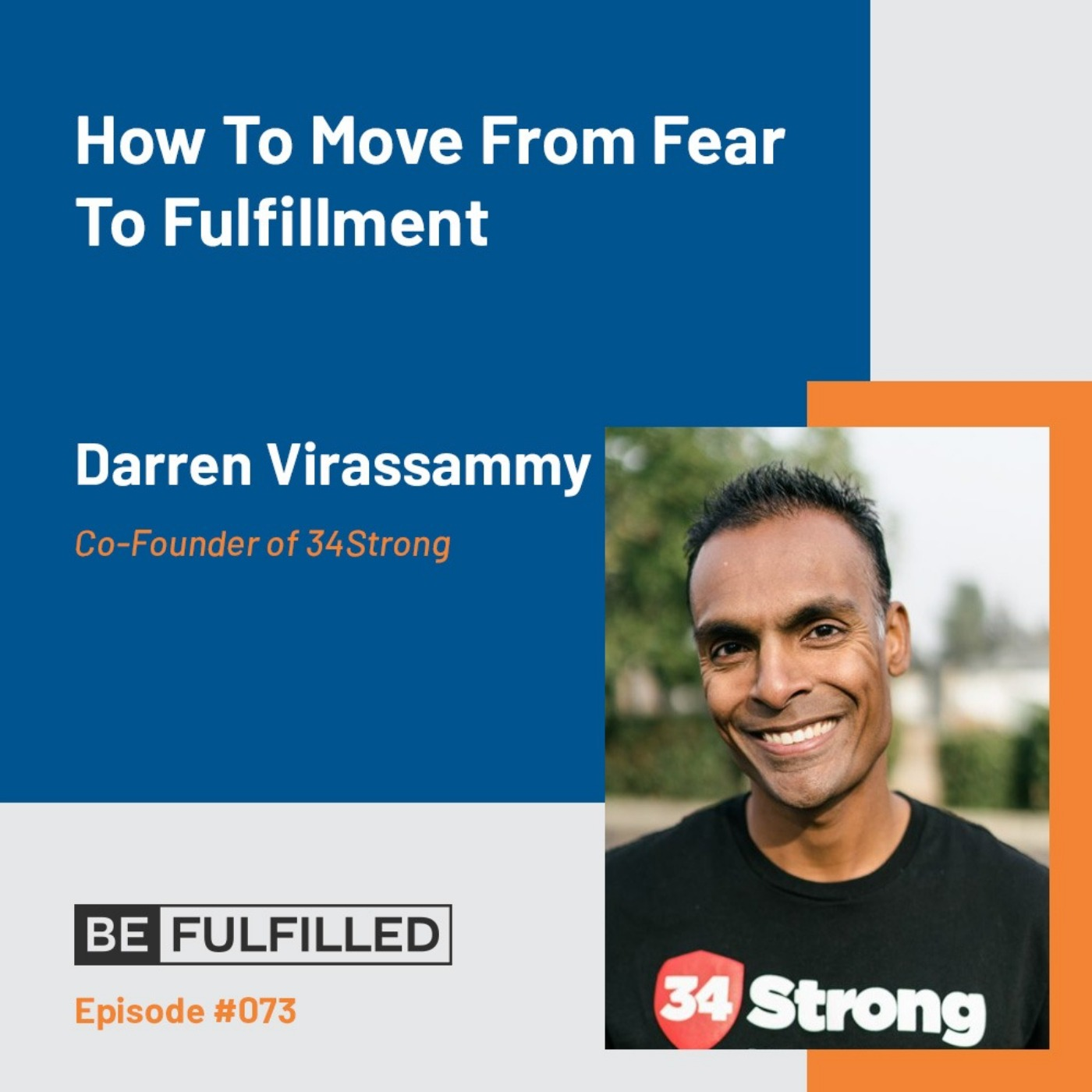 How To Move From Fear To Fulfillment - Darren Virassammy