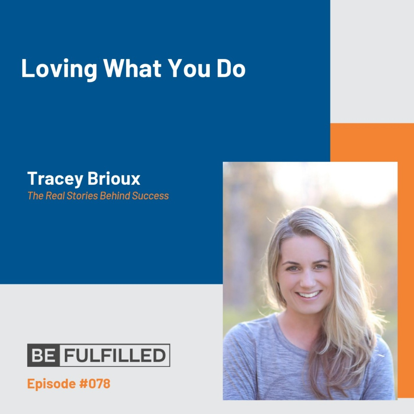 Loving What You Do - Tracey Brioux