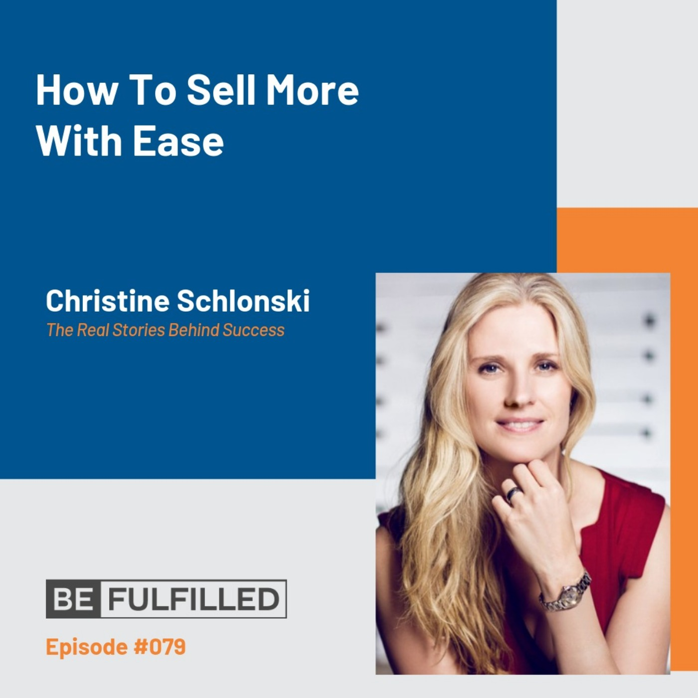How To Sell More With Ease - Christine Schlonski