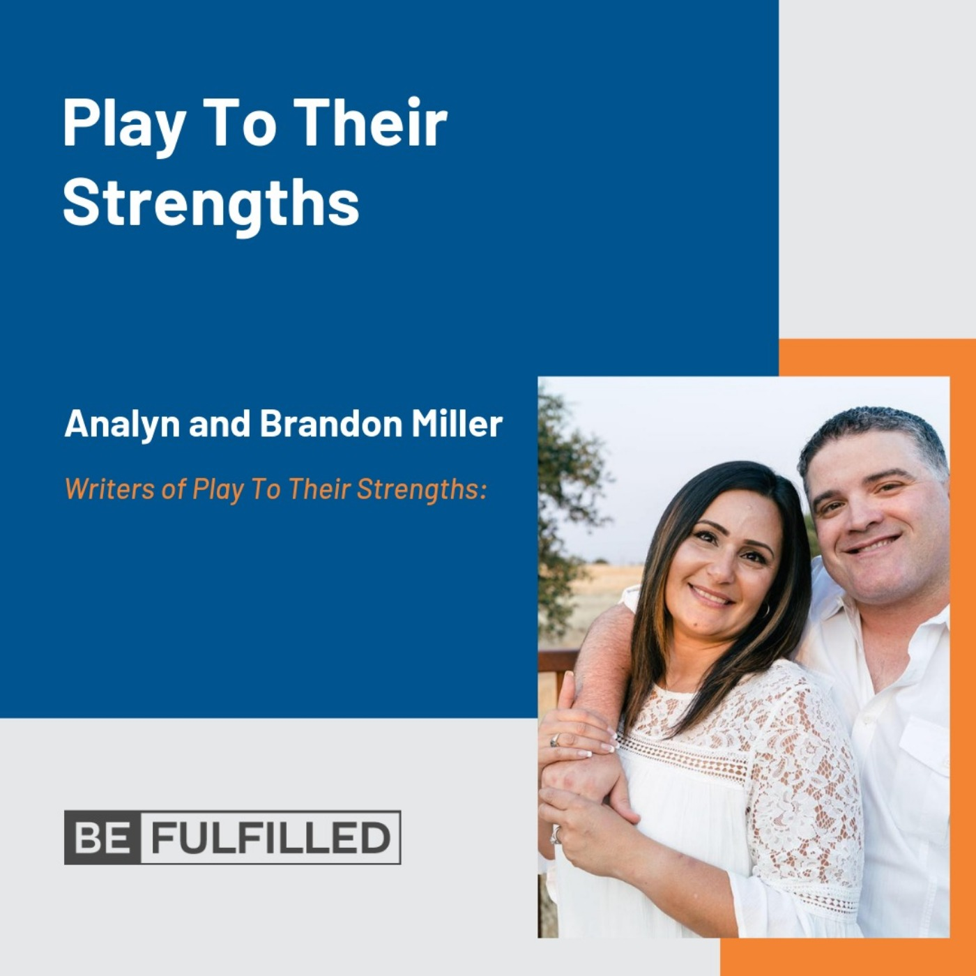 Play To Their Strengths- Analyn and Brandon Miller