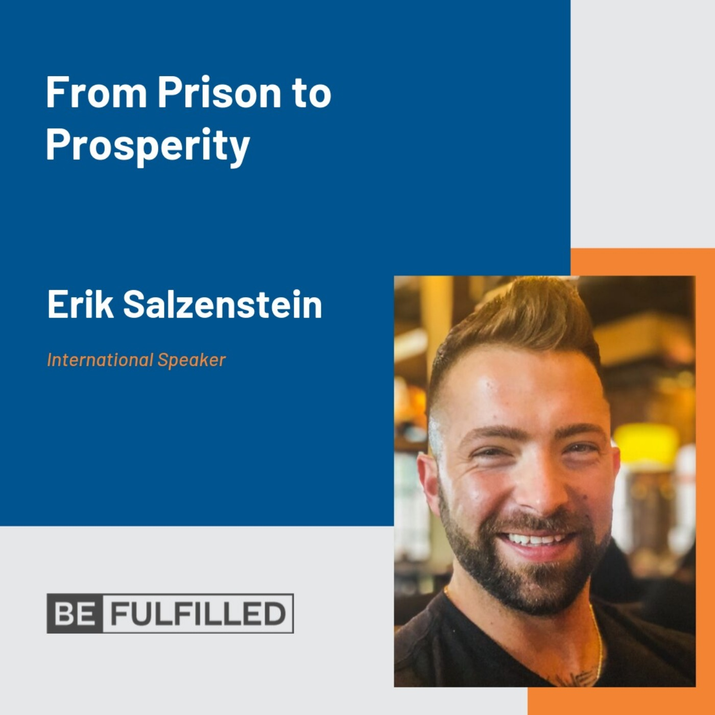 From Prison To Prosperity - Erik Salzenstein