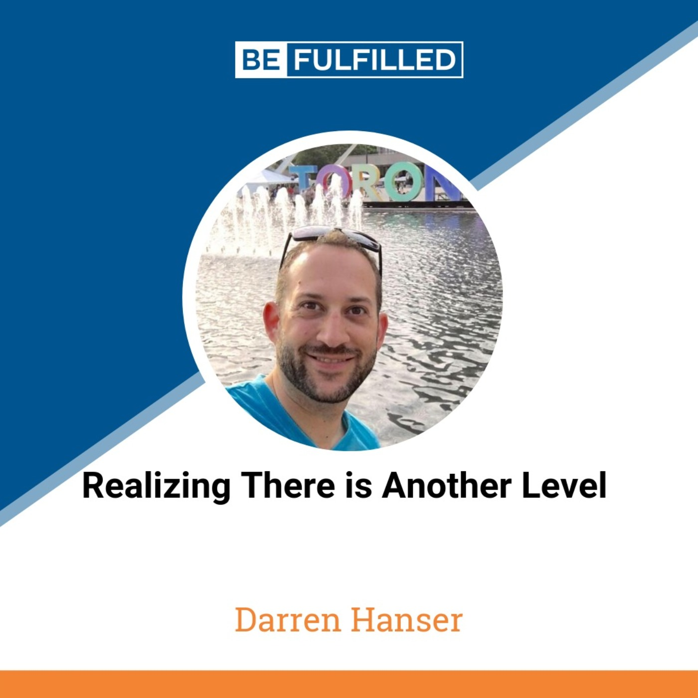 Realizing There is Another Level - Darren Hanser