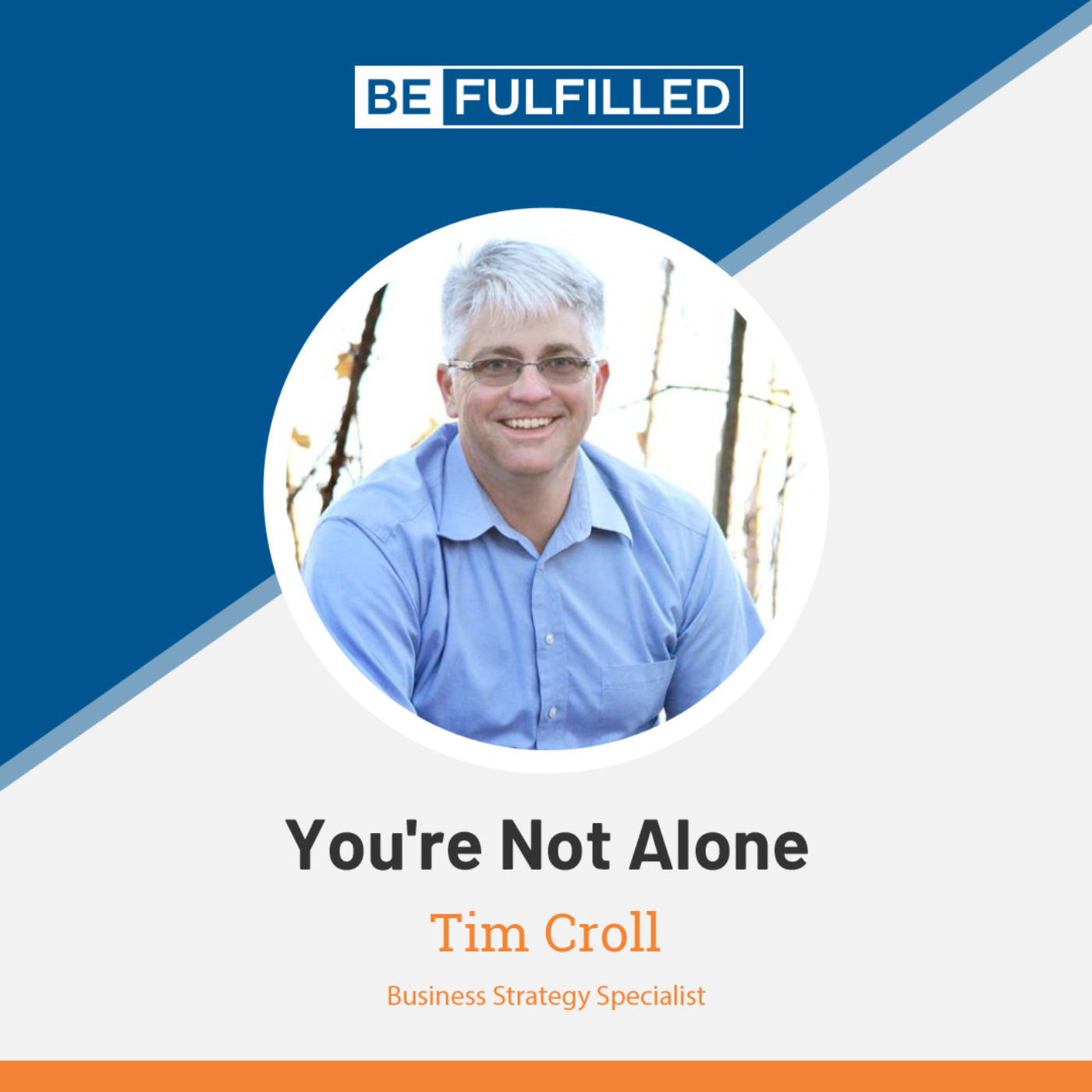 You're Not Alone - Tim Croll
