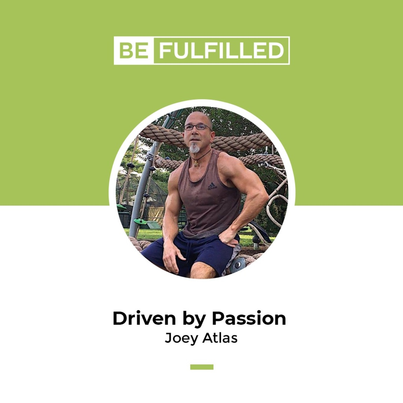 Driven by Passion - Joey Atlas