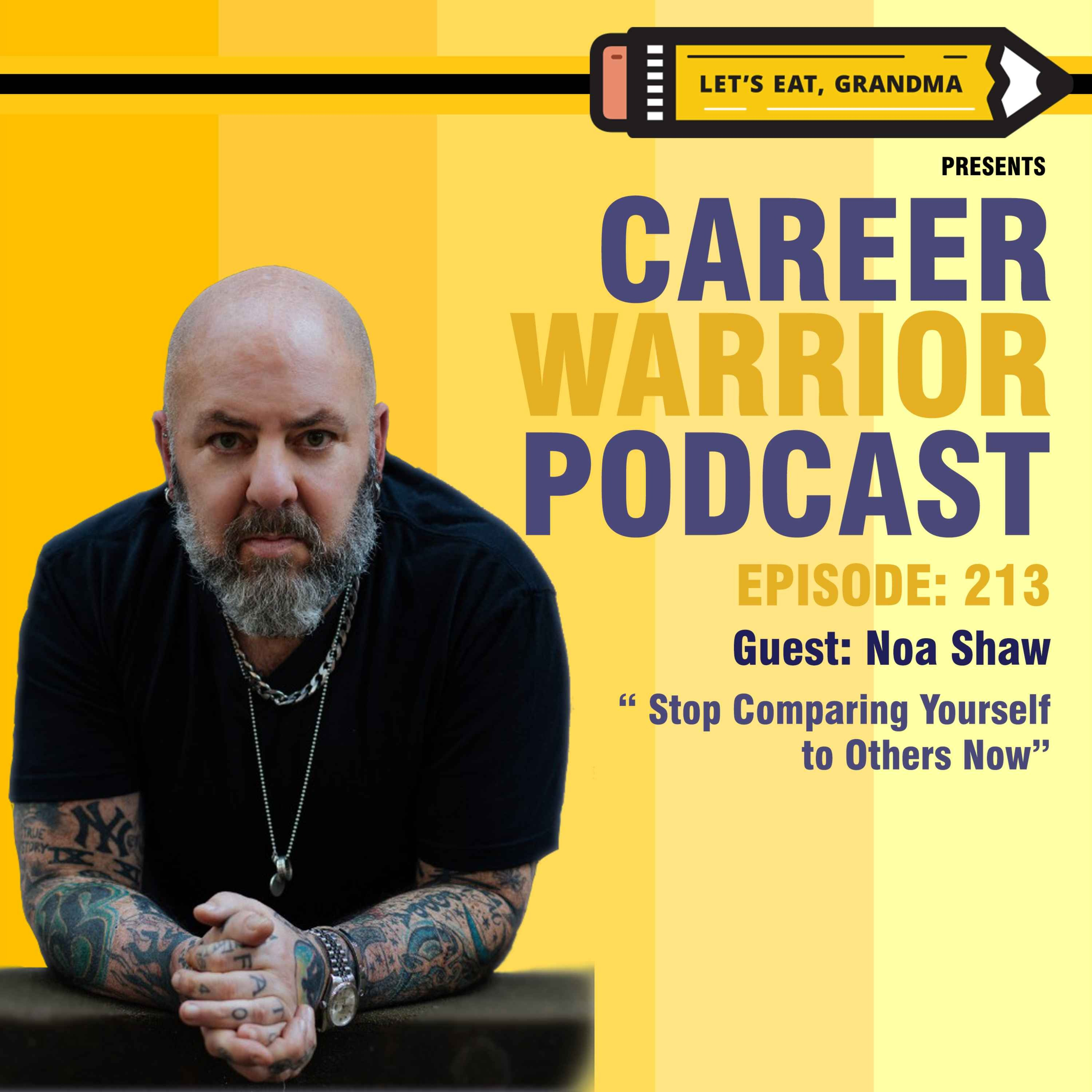 #213) Stop Comparing Yourself To Others NOW   Noa Shaw