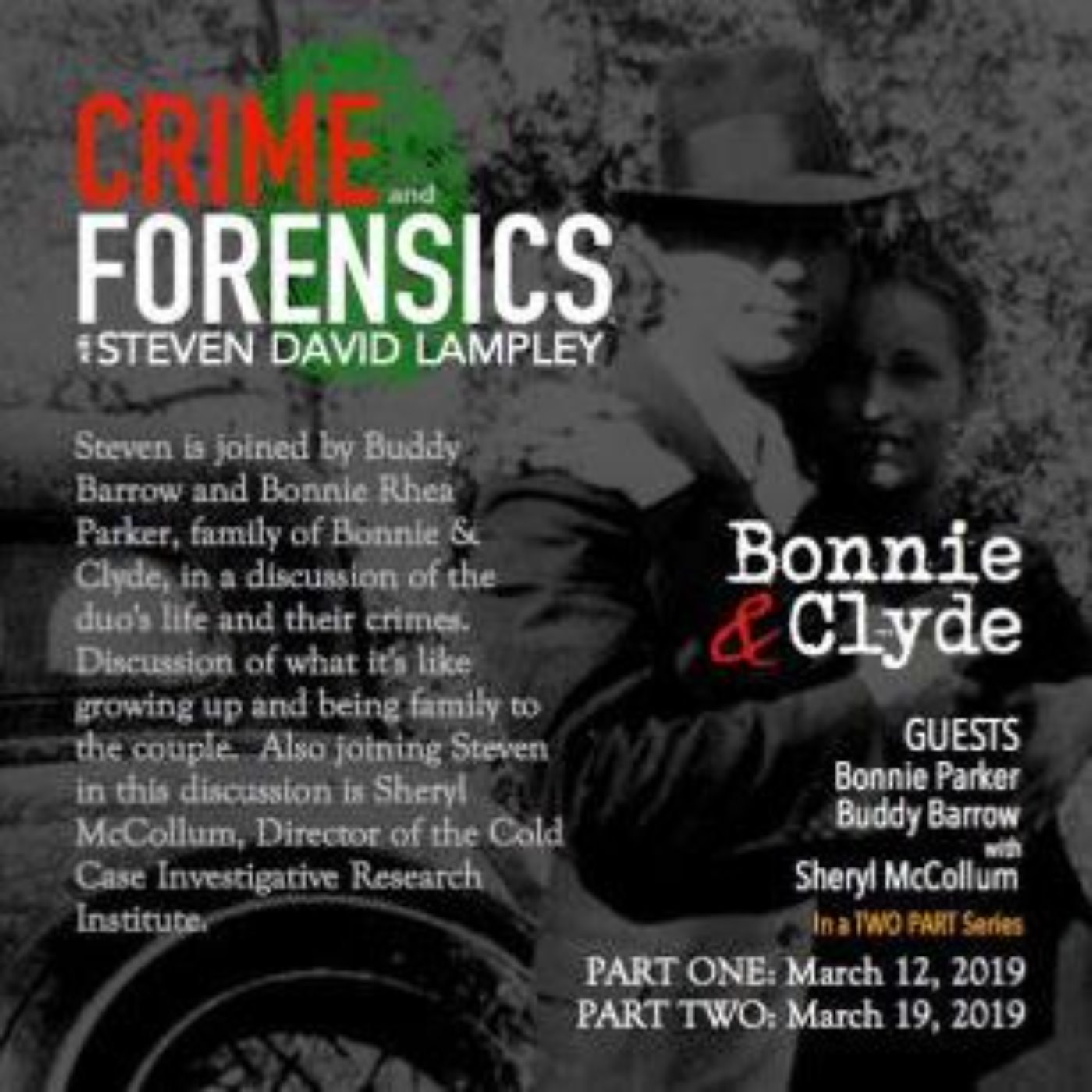 BONNIE & CLYDE (PART TWO) - Clyde Barrow's Nephew