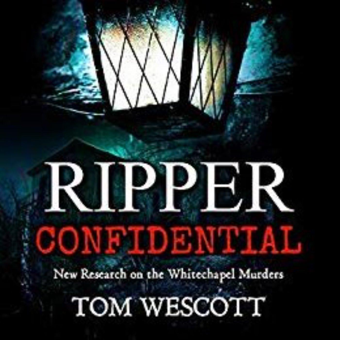 TOM WESCOTT - RIPPER CONFIDENTIAL