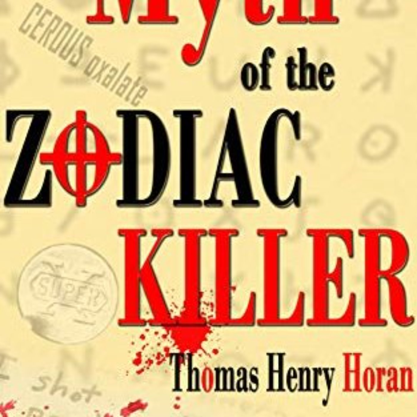 ZODIAC REVISITED - THOMAS HORAN 2015