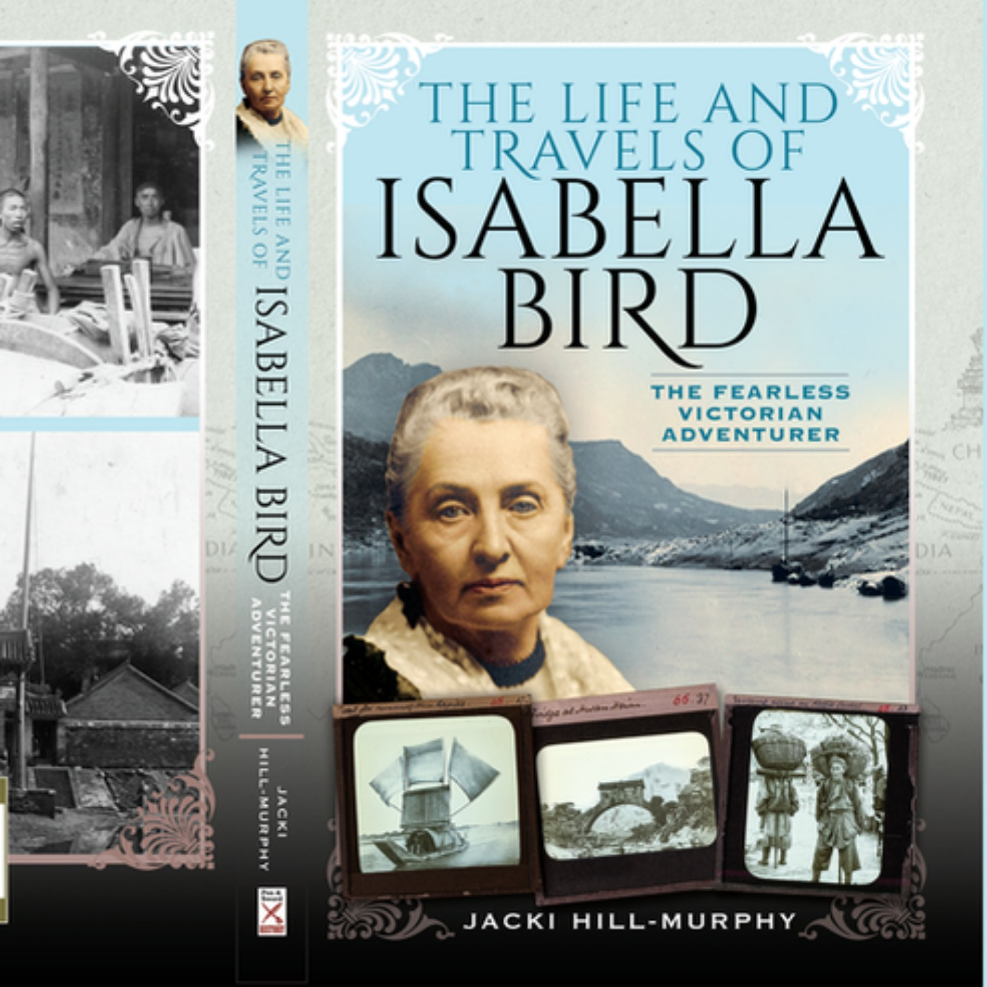 Jacki Hill-Murphy - Isabella Bird