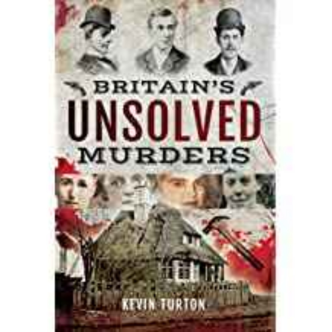 Kevin Turton - Britain's Unsolved Murders
