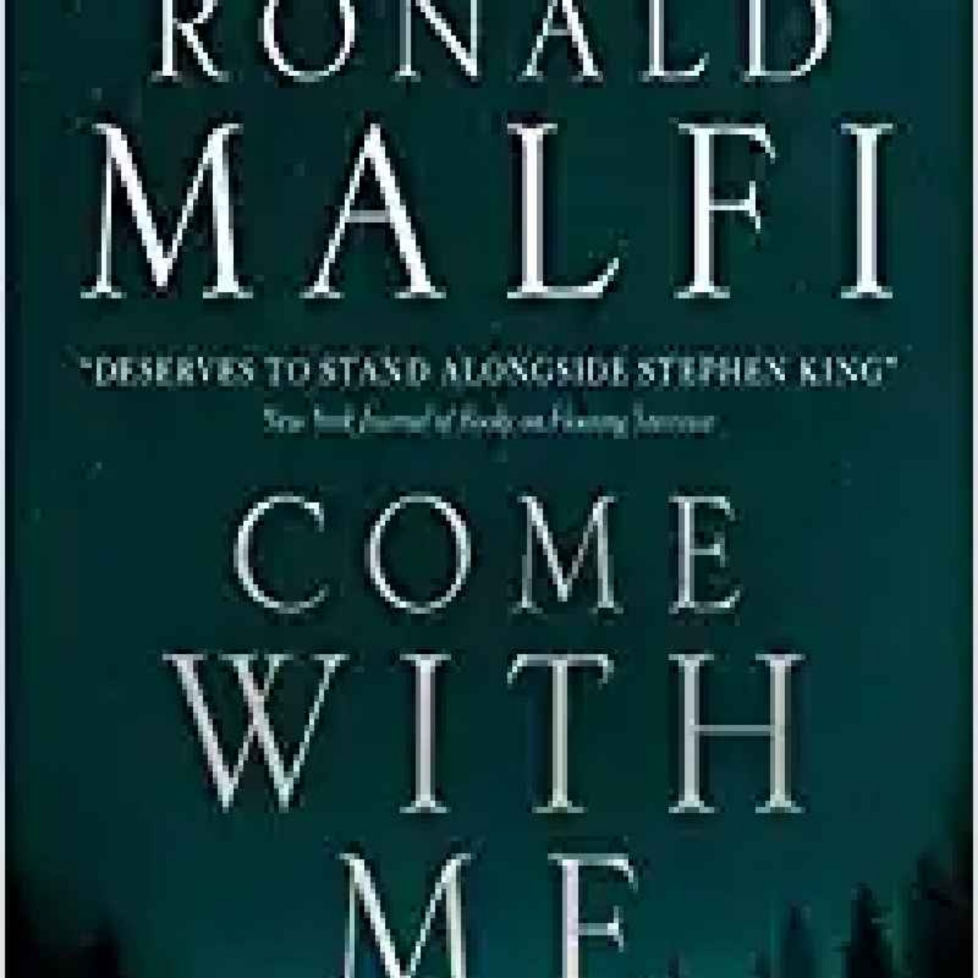 Ronald Malfi - Come with Me
