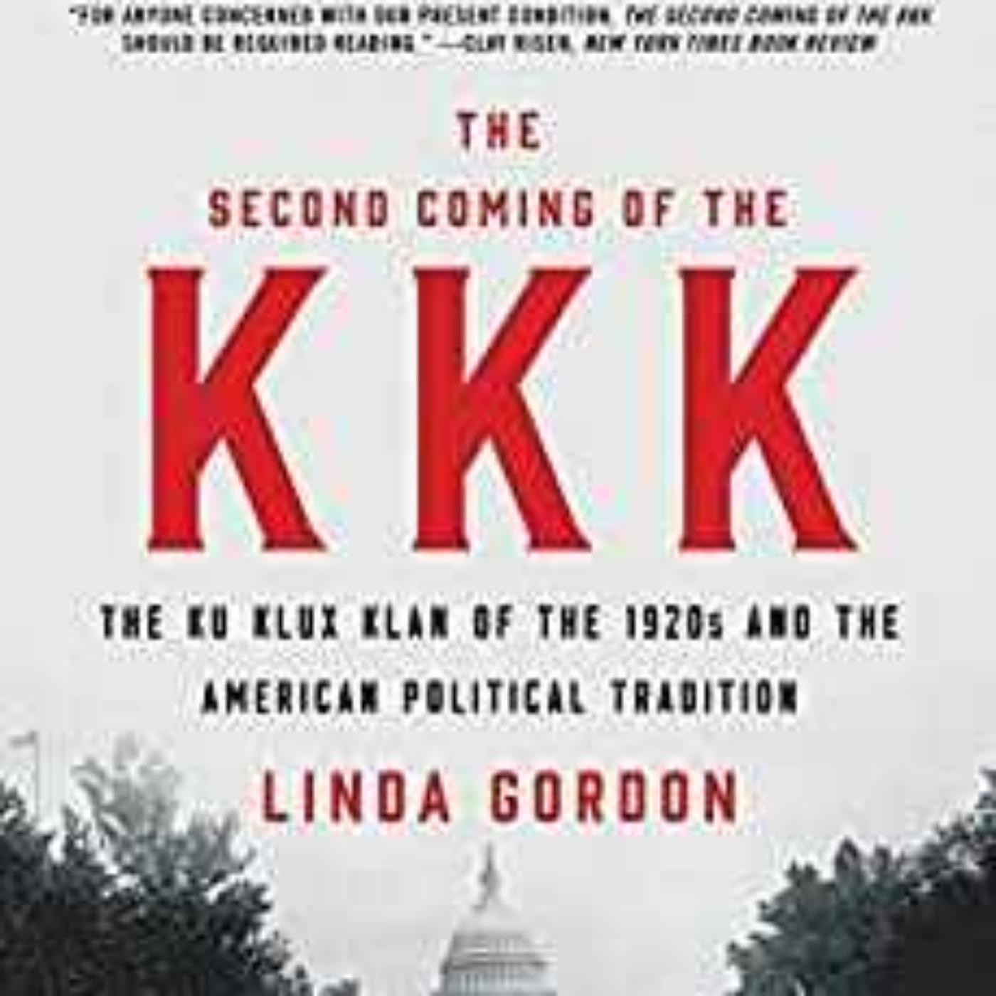 Linda Gordon - The Second Coming of the KKK